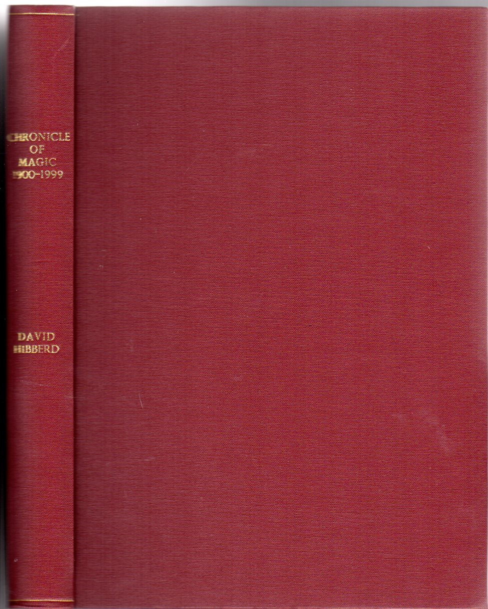 Image for Chronicle of Magic 1900-1999: A Record of Happenings in Magic in Great Britain -SIGNED COPY
