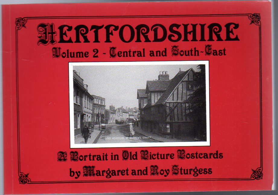 Image for Hertfordshire : Volume 2 Central and South East - A Portrait in Old Picture Postcards