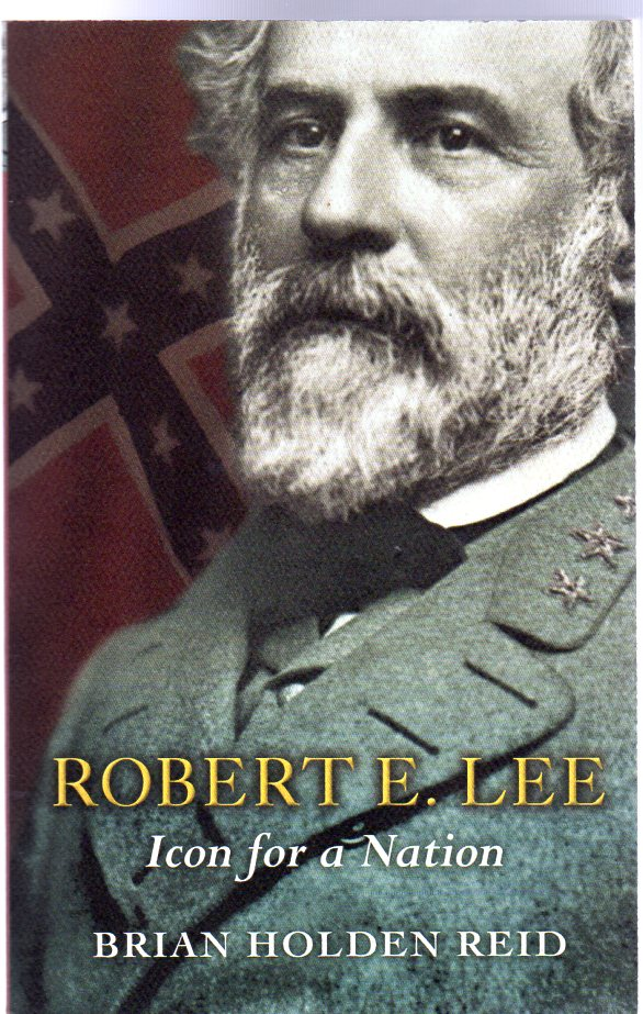 Image for Robert E. Lee : Icon for a Nation