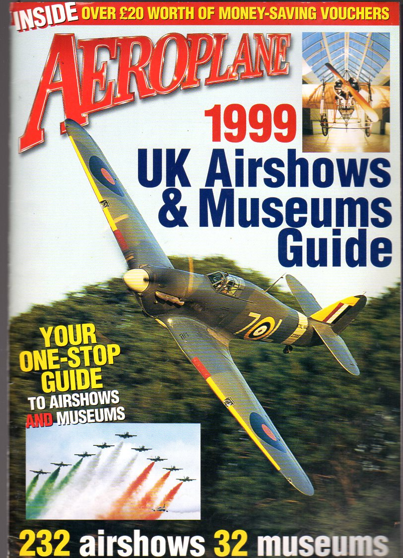 Image for Aeroplane 1999 : UK Airshows & Museum Guide