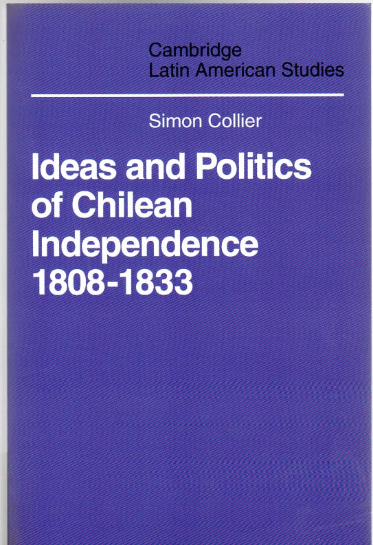 Image for Ideas and Politics of Chilean Independence 1808-1833