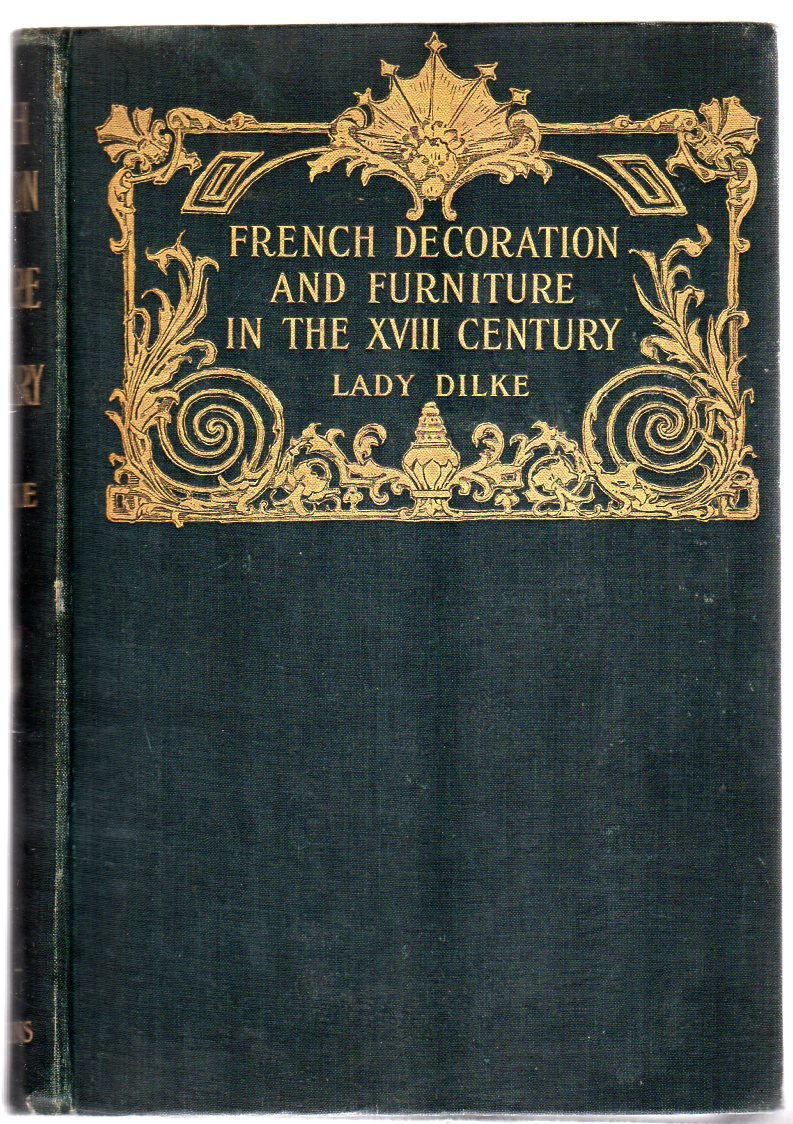 Image for French Furniture and Decoration in the XVIIIth Century