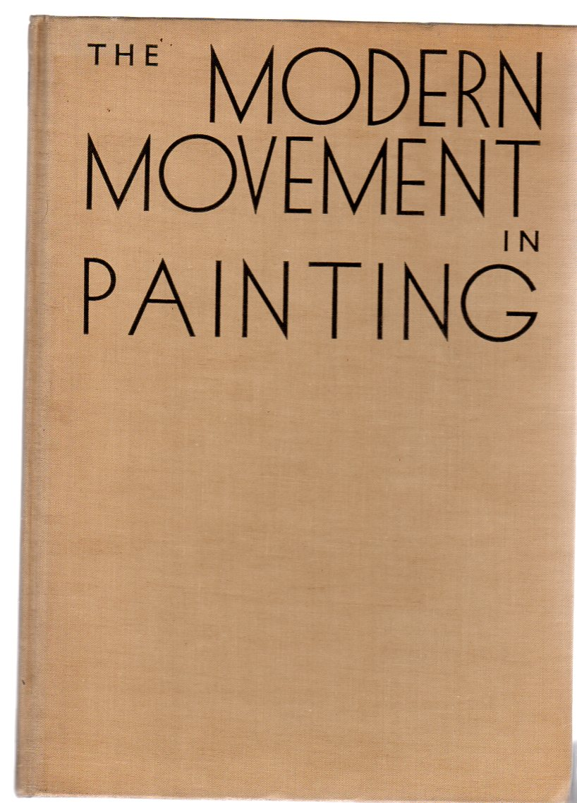 Image for The Modern Movement in Painting