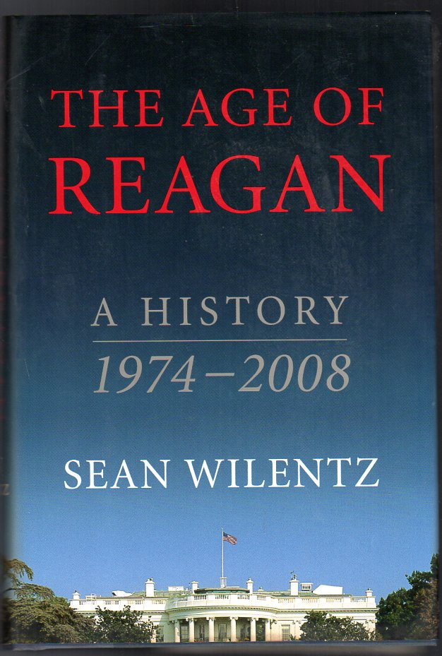Image for The Age of Reagan : A History, 1974-2008