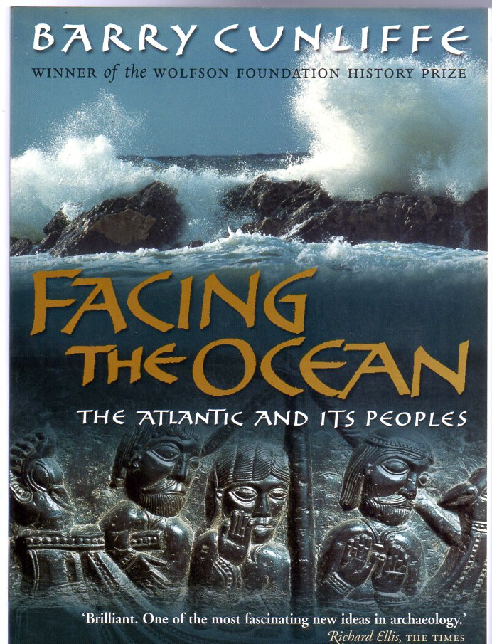 Image for Facing the Ocean : The Atlantic and Its Peoples, 8000 BC to AD 1500