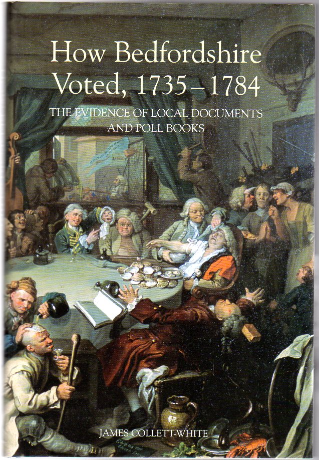 Image for How Bedfordshire Voted, 1735-1784 : The Evidence of Local Documents and Poll Books