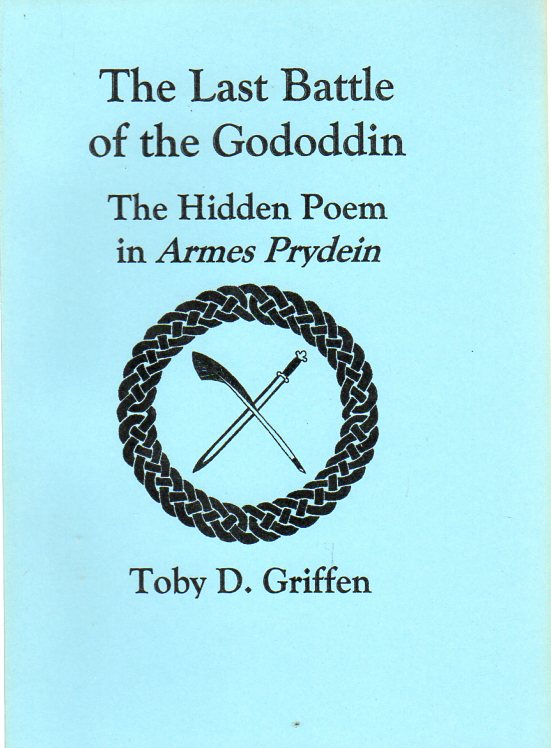 Image for The Last Battle of the Gododdin : The Hidden Poem in Armes Prydein