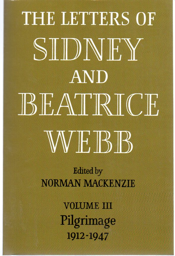 Image for The Letters of Sidney and Beatrice Webb : Volume III - Pilgrimage 1912-1947
