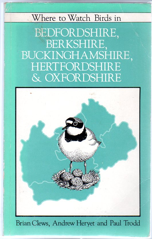 Image for Where to Watch Birds in Bedfordshire, Berkshire, Buckinghamshire, Hertfordshire and Oxfordshire