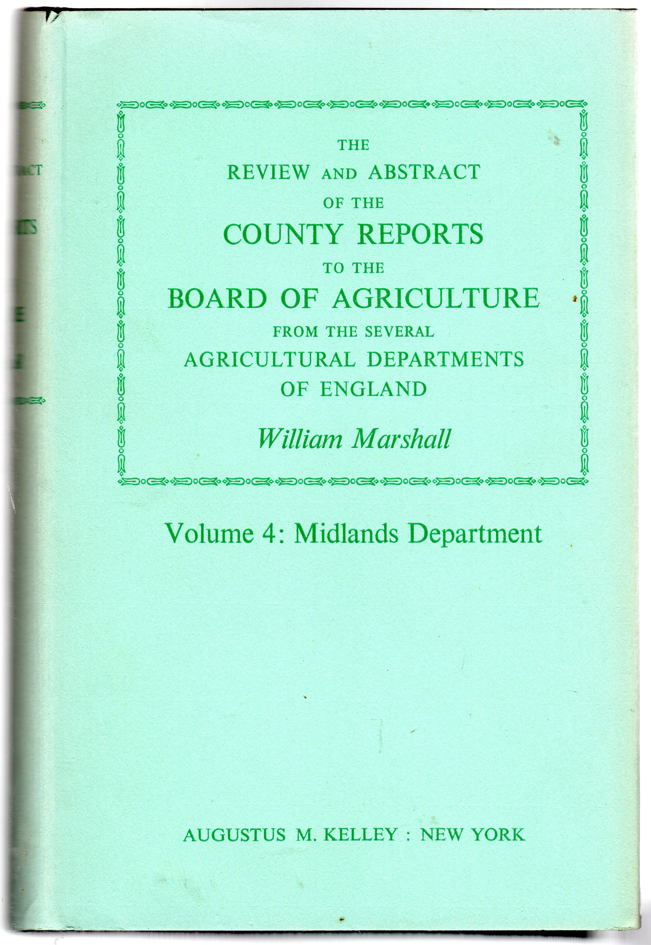 Image for The Review and Abstract of the County Reports to the Board of Agriculture : Volume 4 - Midlands Department