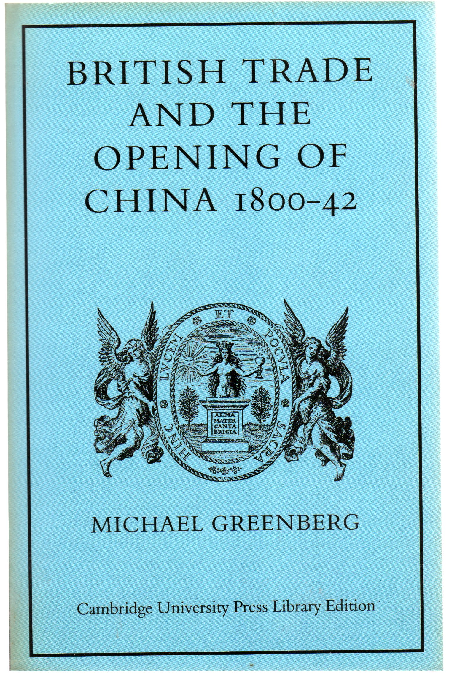Image for British Trade Open of China 1800-42