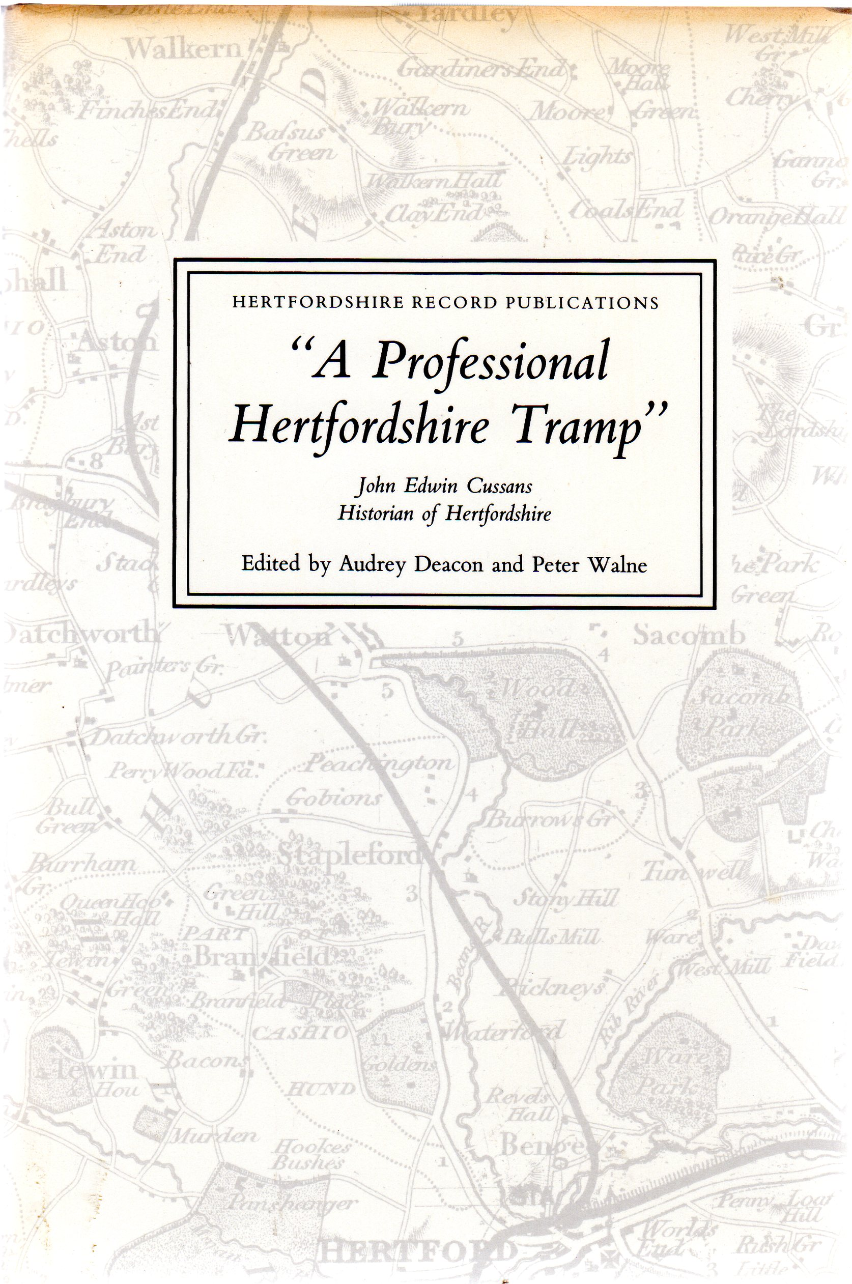 Image for A Professional Hertfordshire Tramp : John Edwin Cussans, Historian of Hertfordshire