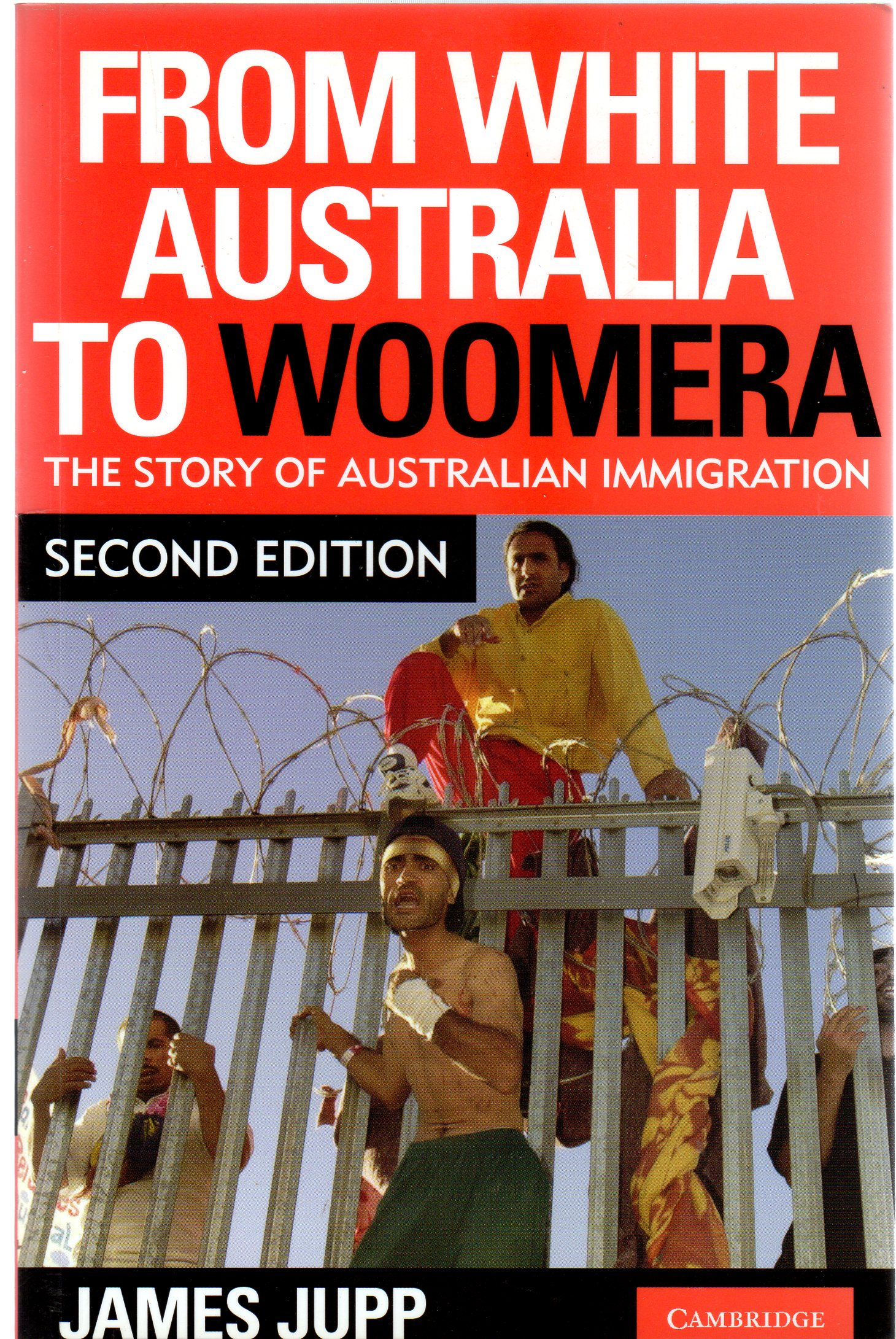 Image for From White Australia to Woomera : The Story Of Australian Immigration