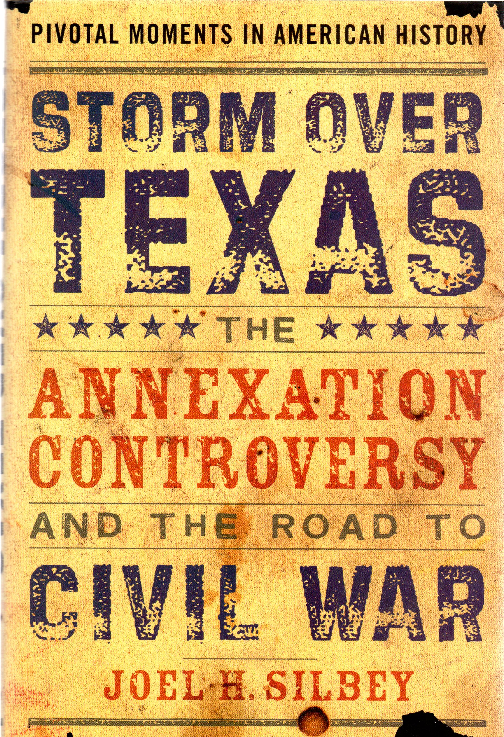 Image for Storm over Texas : The Annexation Controversy and the Road to Civil War