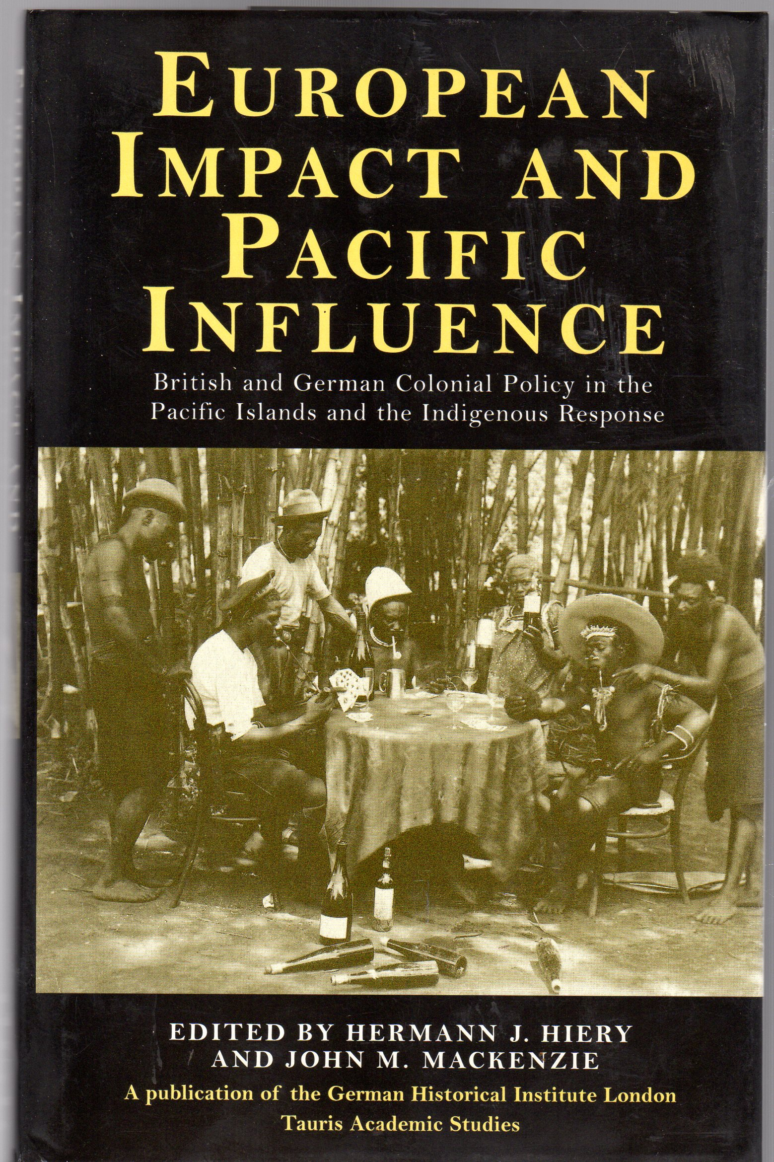 Image for European Impact and Pacific Influence : British and German Policy in the Pacific Islands and the Indigenous Response