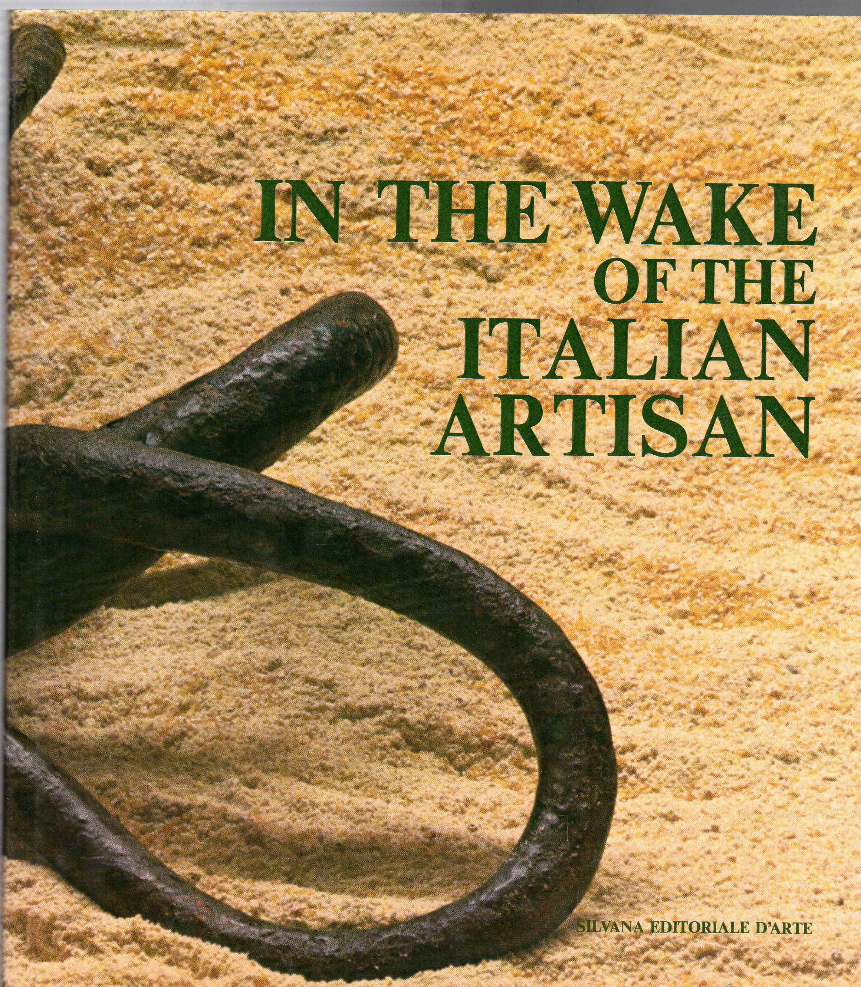 Image for In the Wake of the Italian Artists the traces of material culture