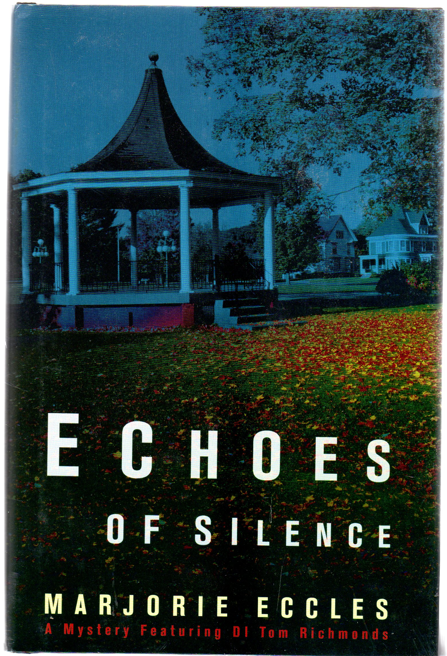 Image for Echoes of Silence : A Mystery Featuring Di Tom Richmonds