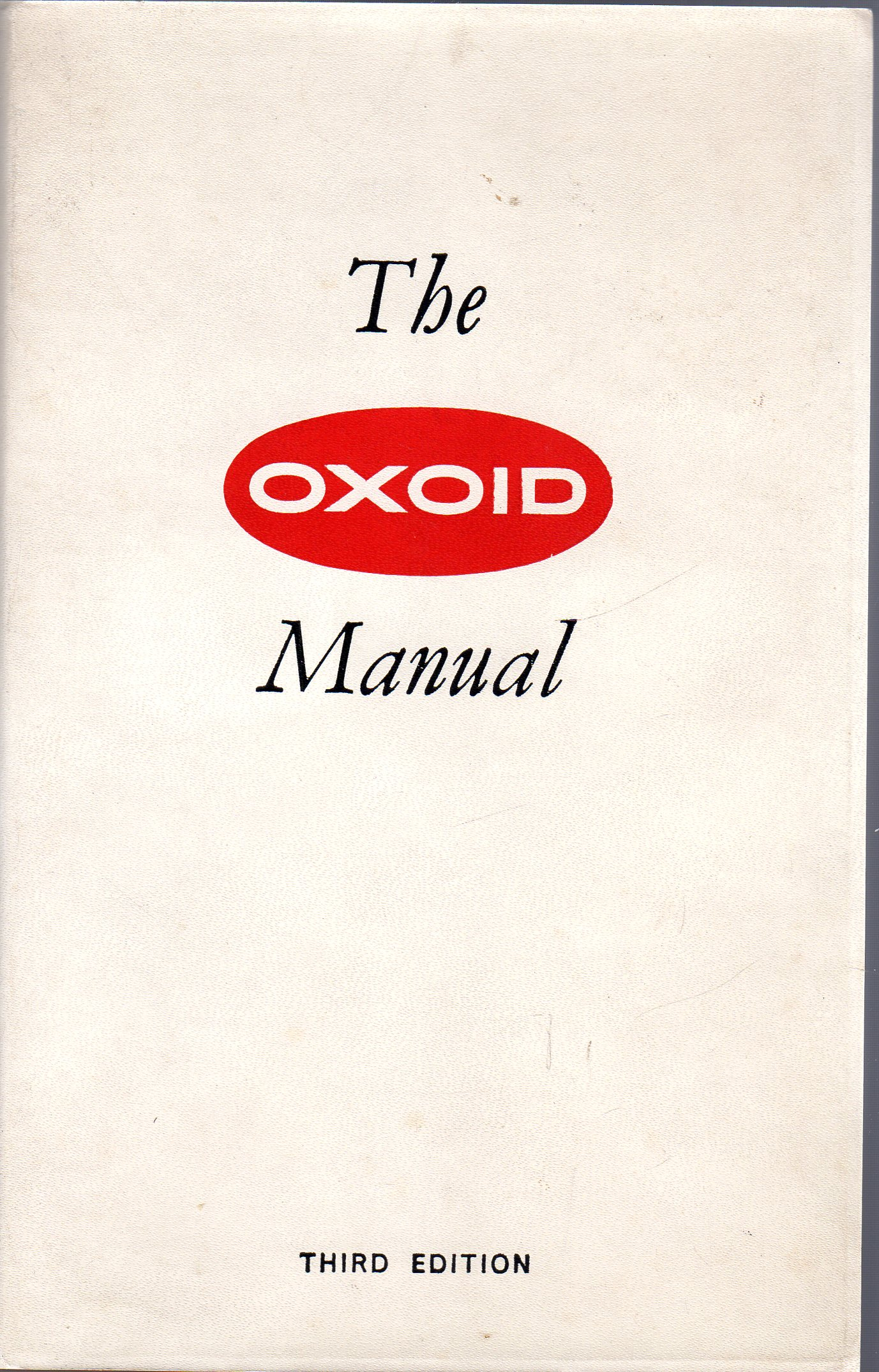 Image for The Oxoid Manual of Culture Media, Ingredients and other Laboratory Services