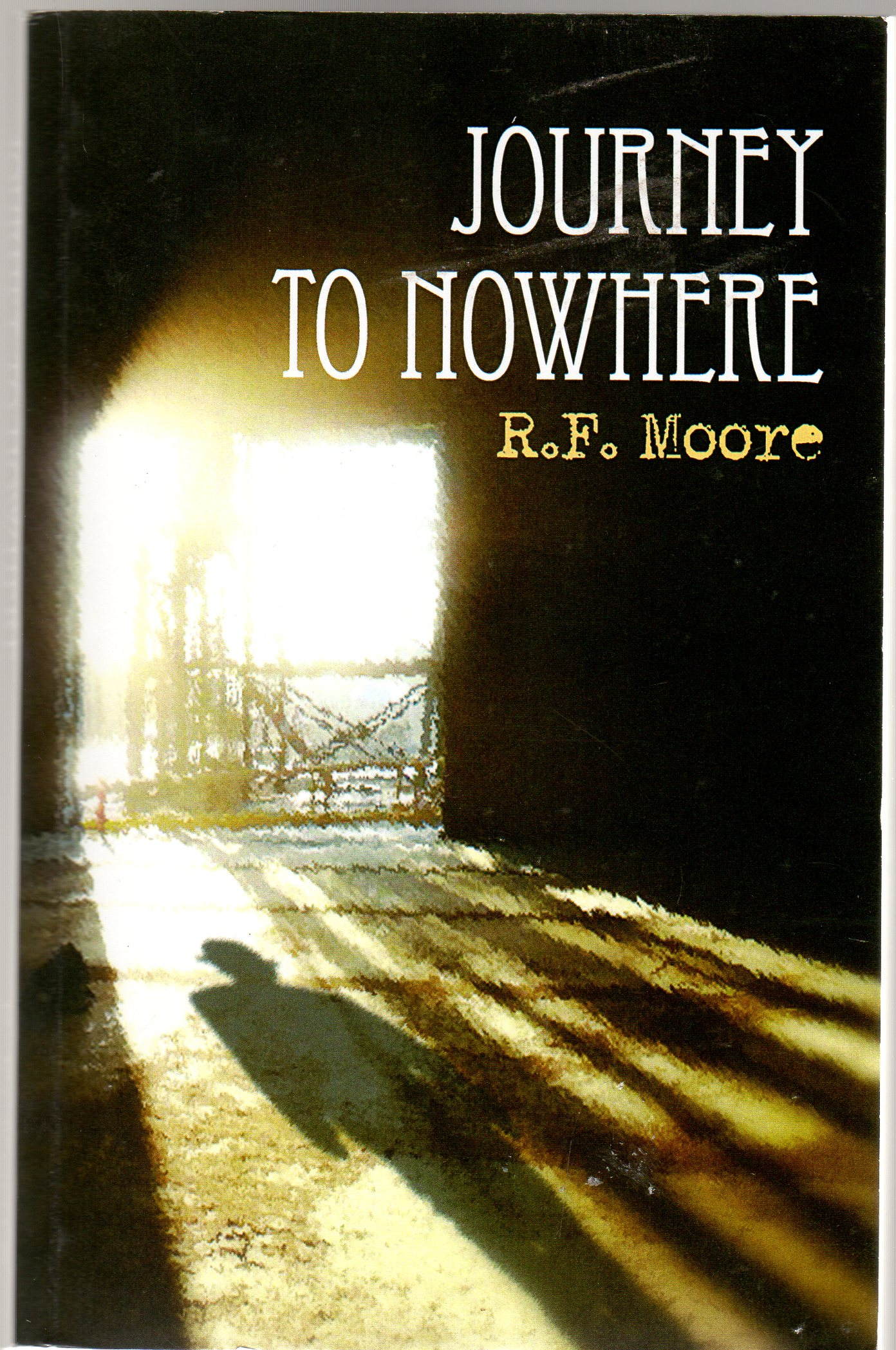Image for A Journey to Nowhere  SIGNED COPY)