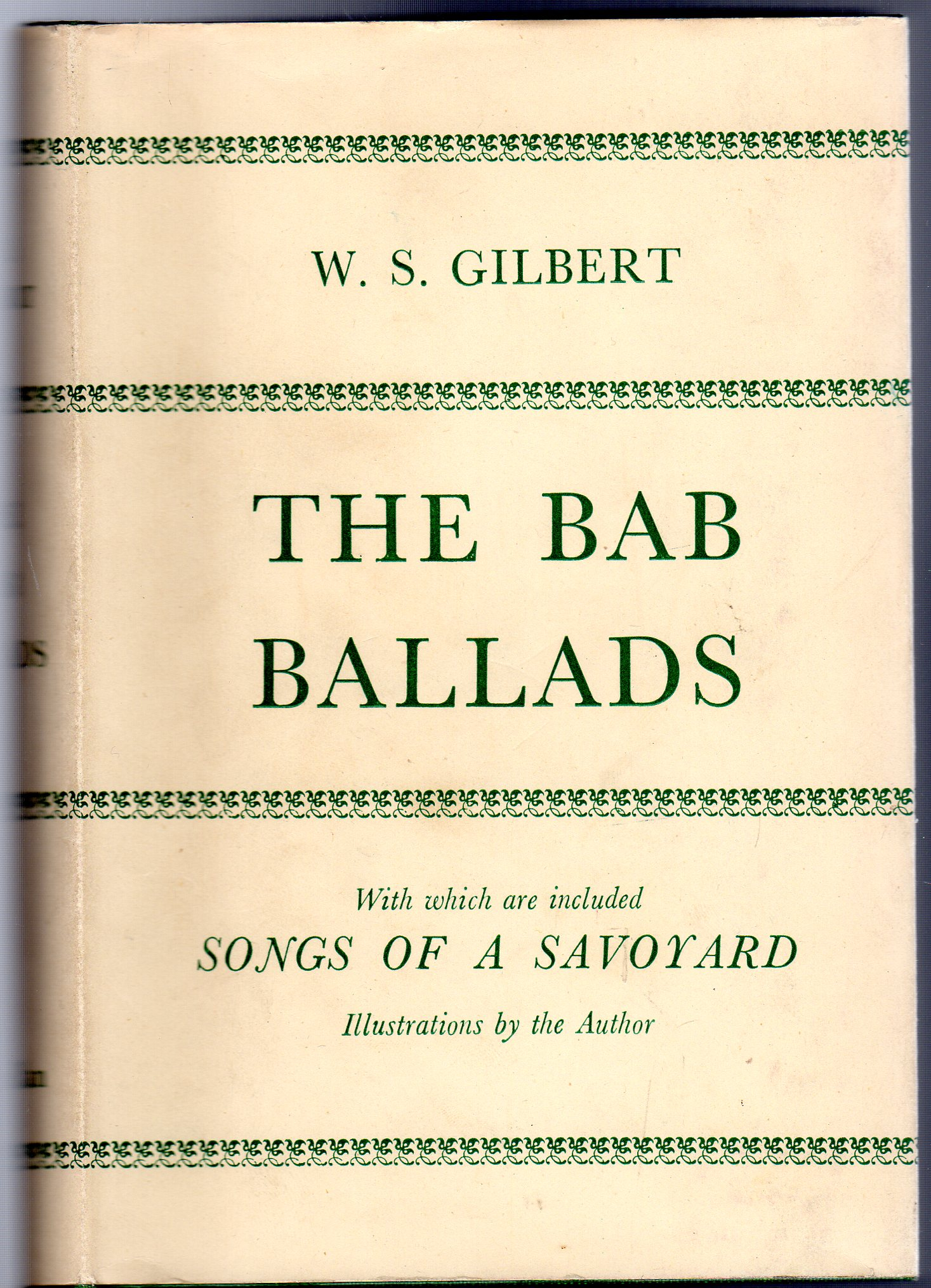 Image for The Bab Ballads with Which are Included the Songs of a Savoyard