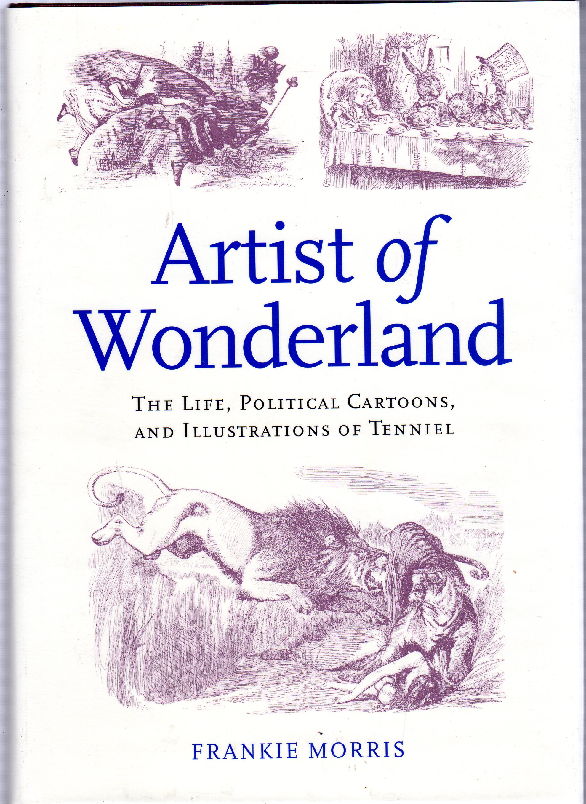 Image for Artist of Wonderland : The Life, Political Cartoons, and Illustrations of Tenniel