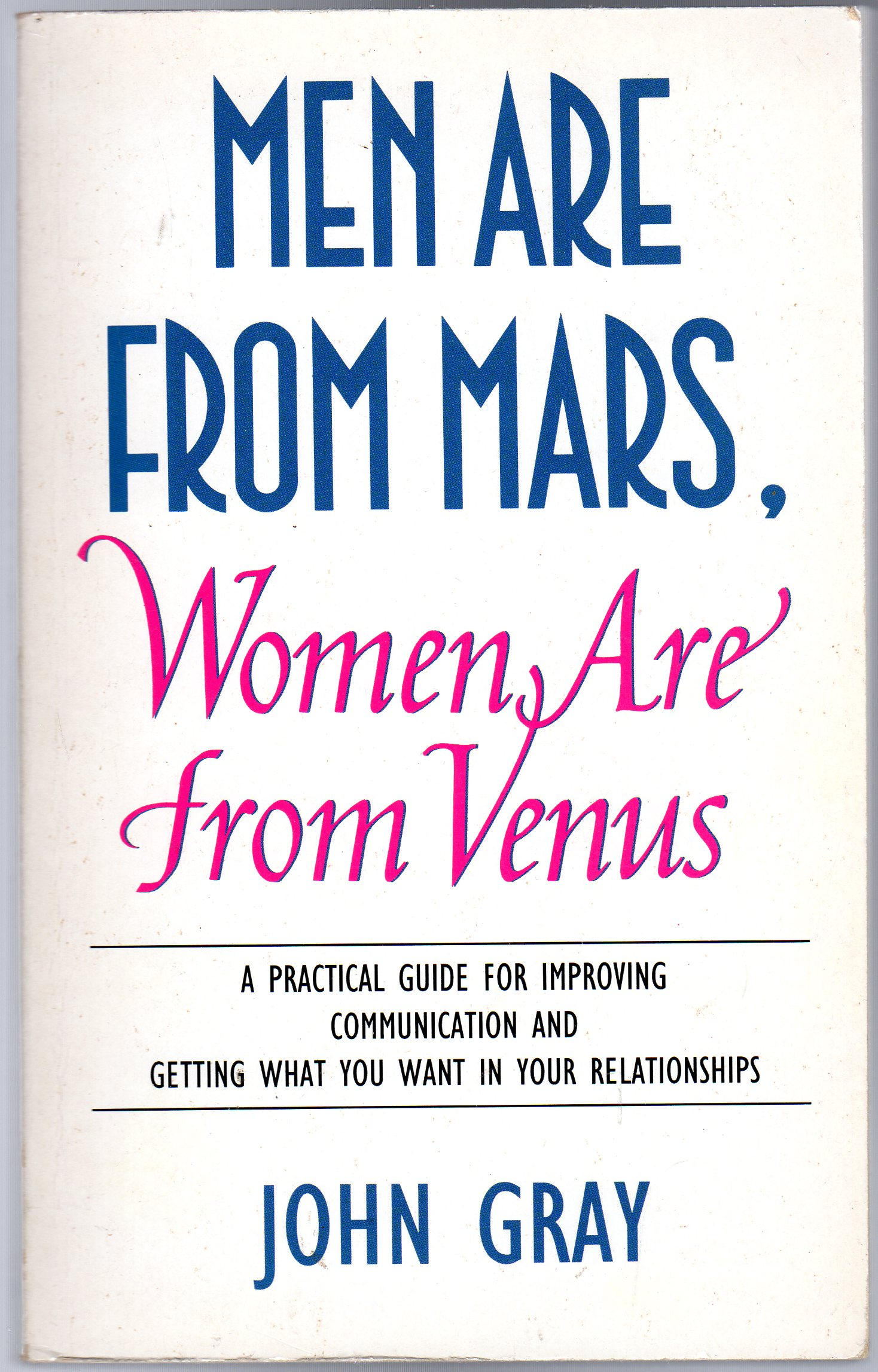 Image for Men are from Mars,Women are from Venus: A Practical Guide for Improving Communication and Getting What You Want in Your Relationships