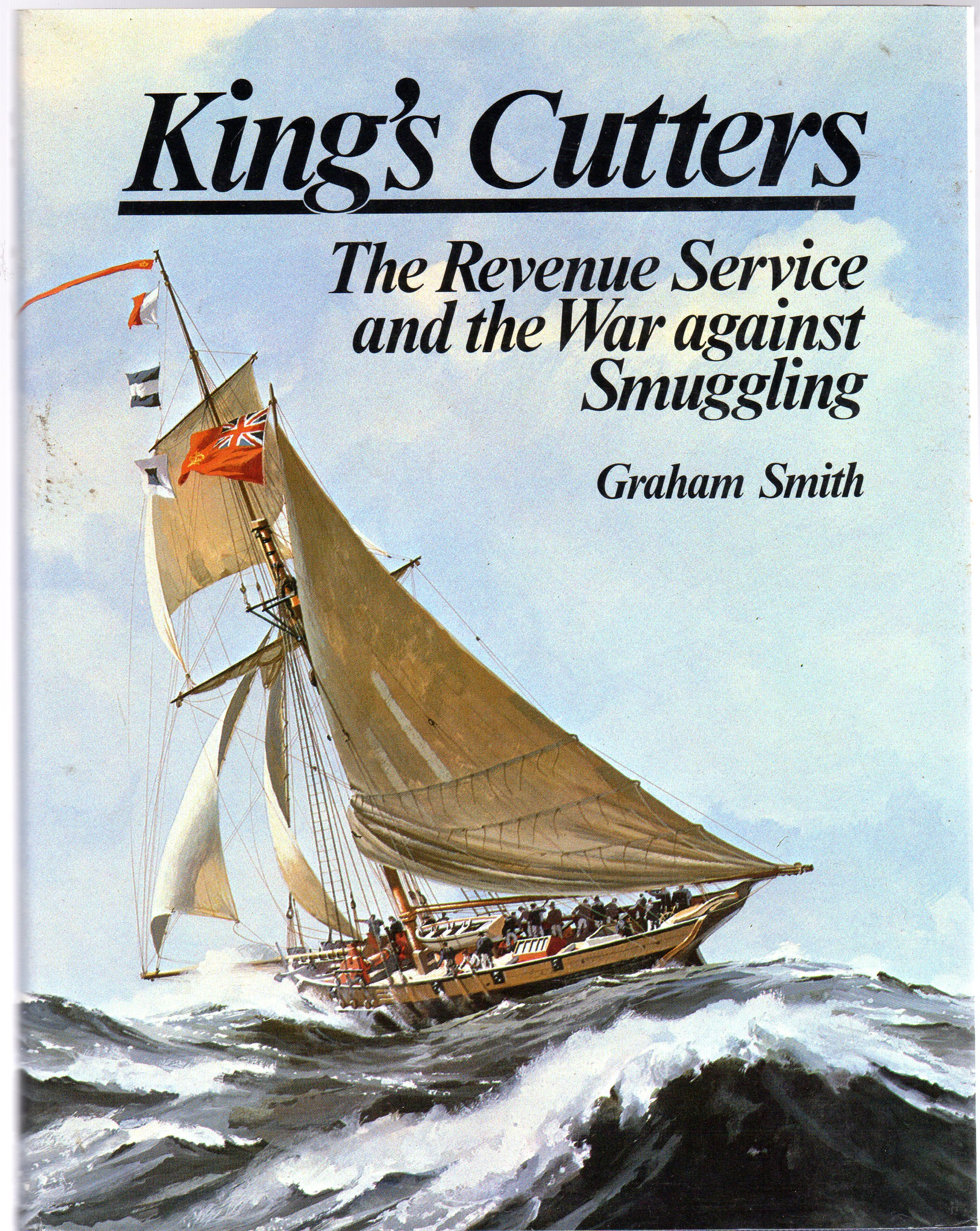 Image for King's Cutters : Revenue Service and the War Against Smuggling