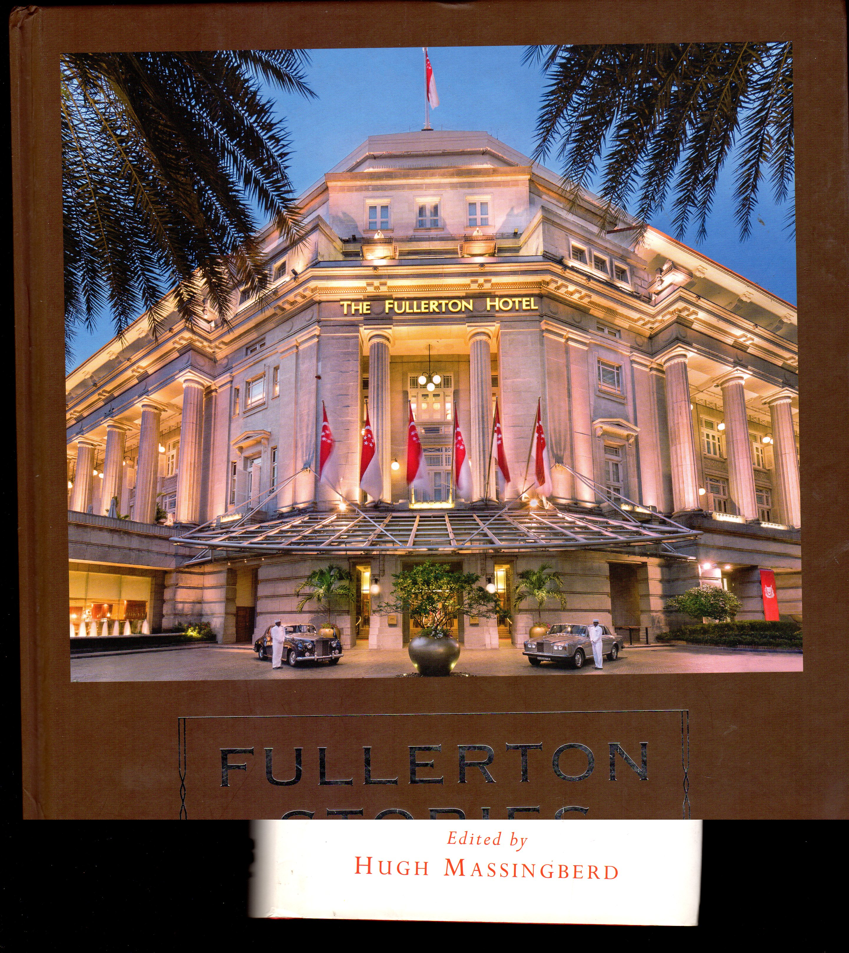 Image for Fullerton Stories : Rediscovering Singapore's Heritage