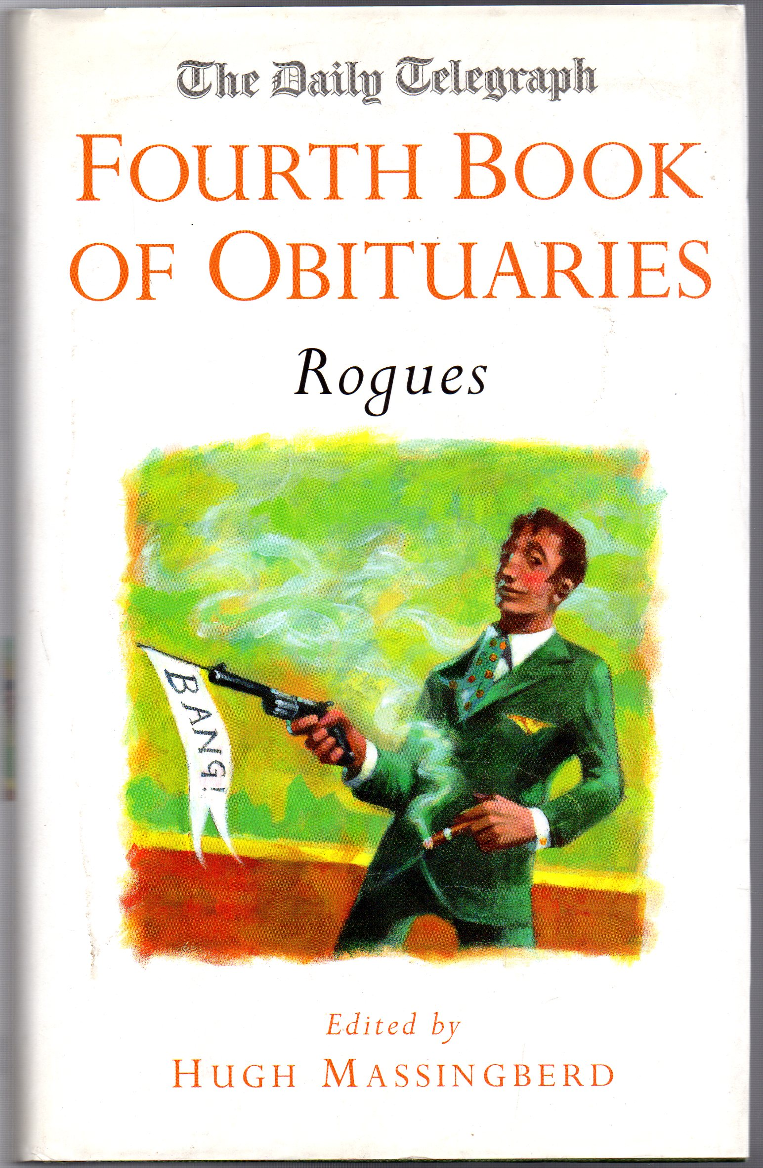 Image for The Daily Telegraph Fourth Book of Obituaries : Rogues