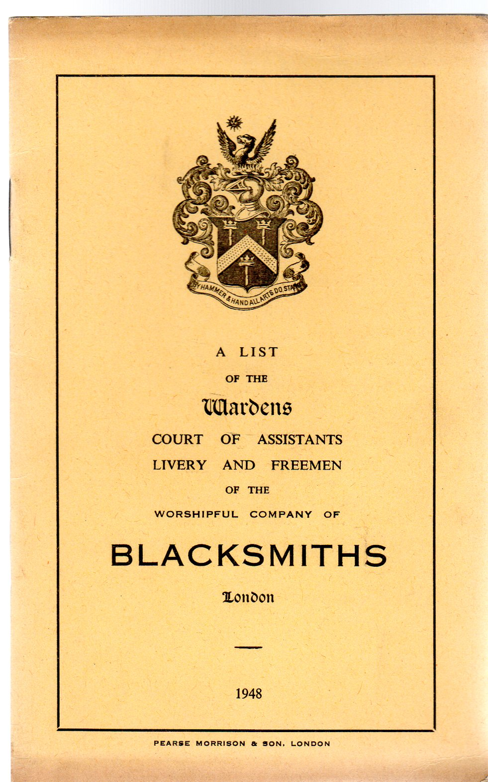 Image for A List of the Wardens of the Worshipful Company of Blacksmiths 1948