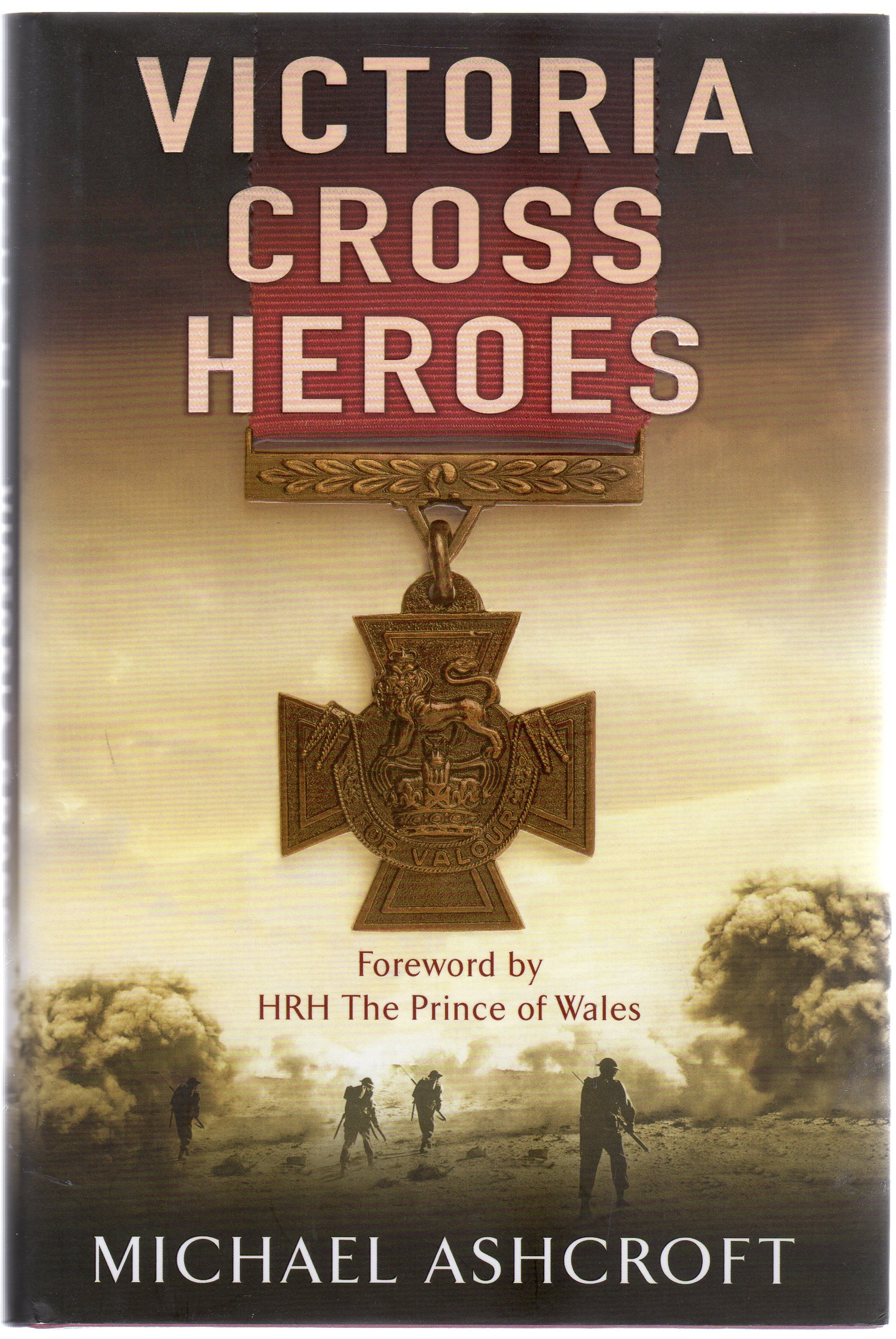 Image for Victoria Cross Heroes : Men of Valour