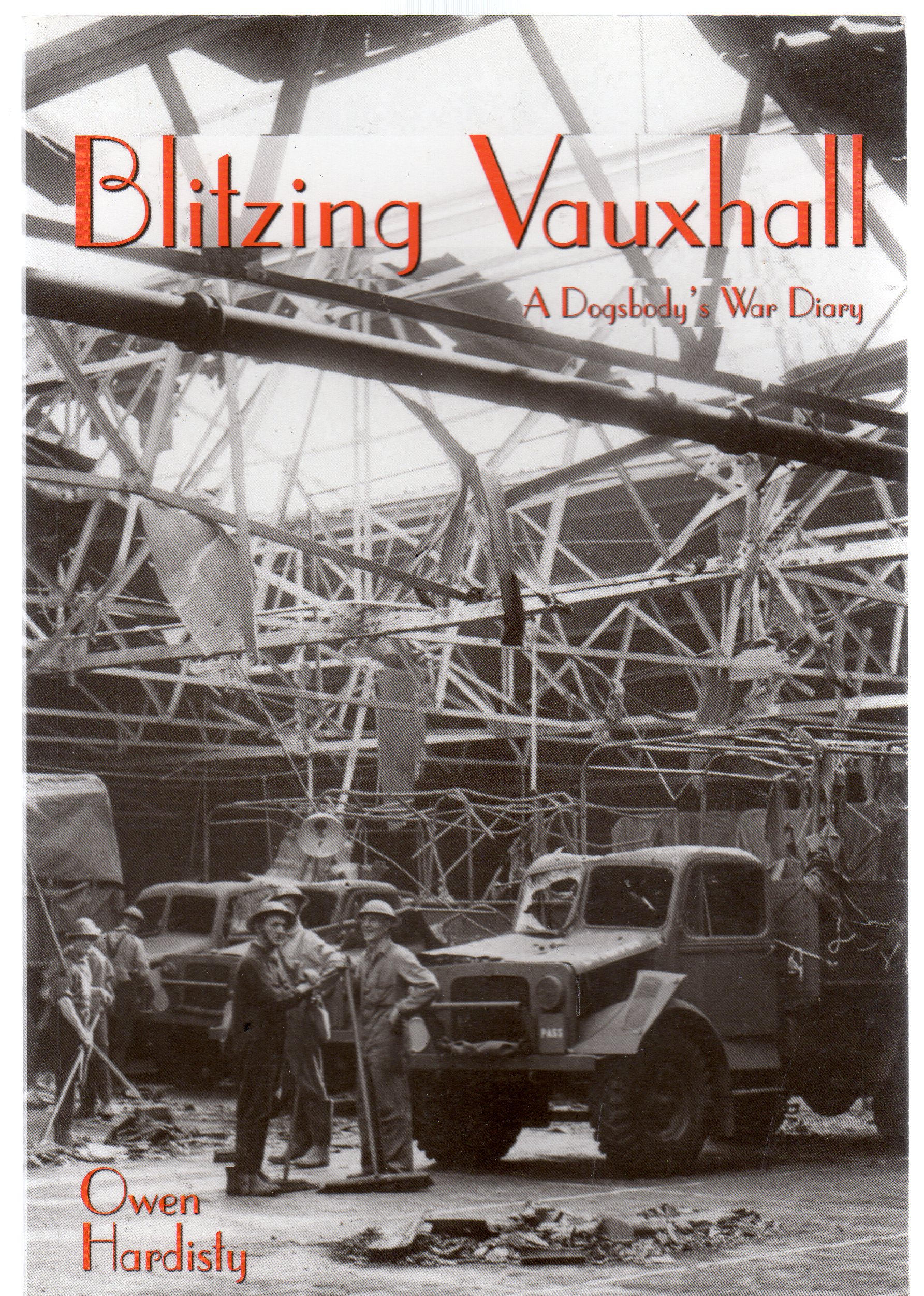 Image for Blitzing Vauxhall : A Dogsbody's Diary