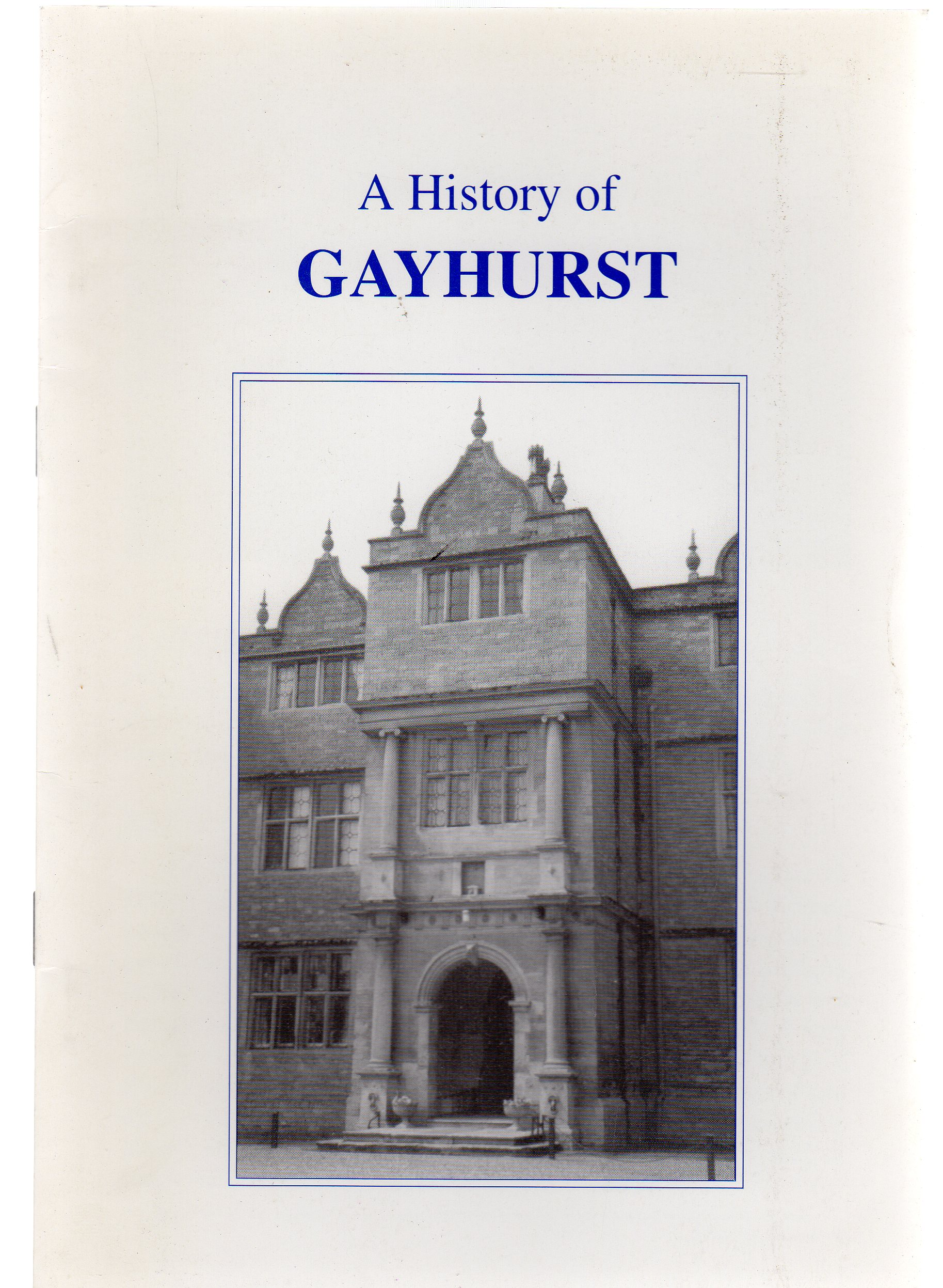 Image for A History of Gayhurst