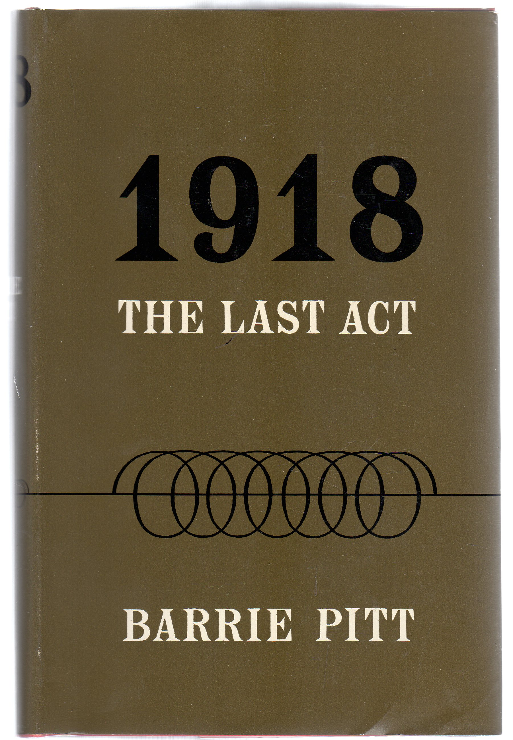 Image for 1918 - the Last Act