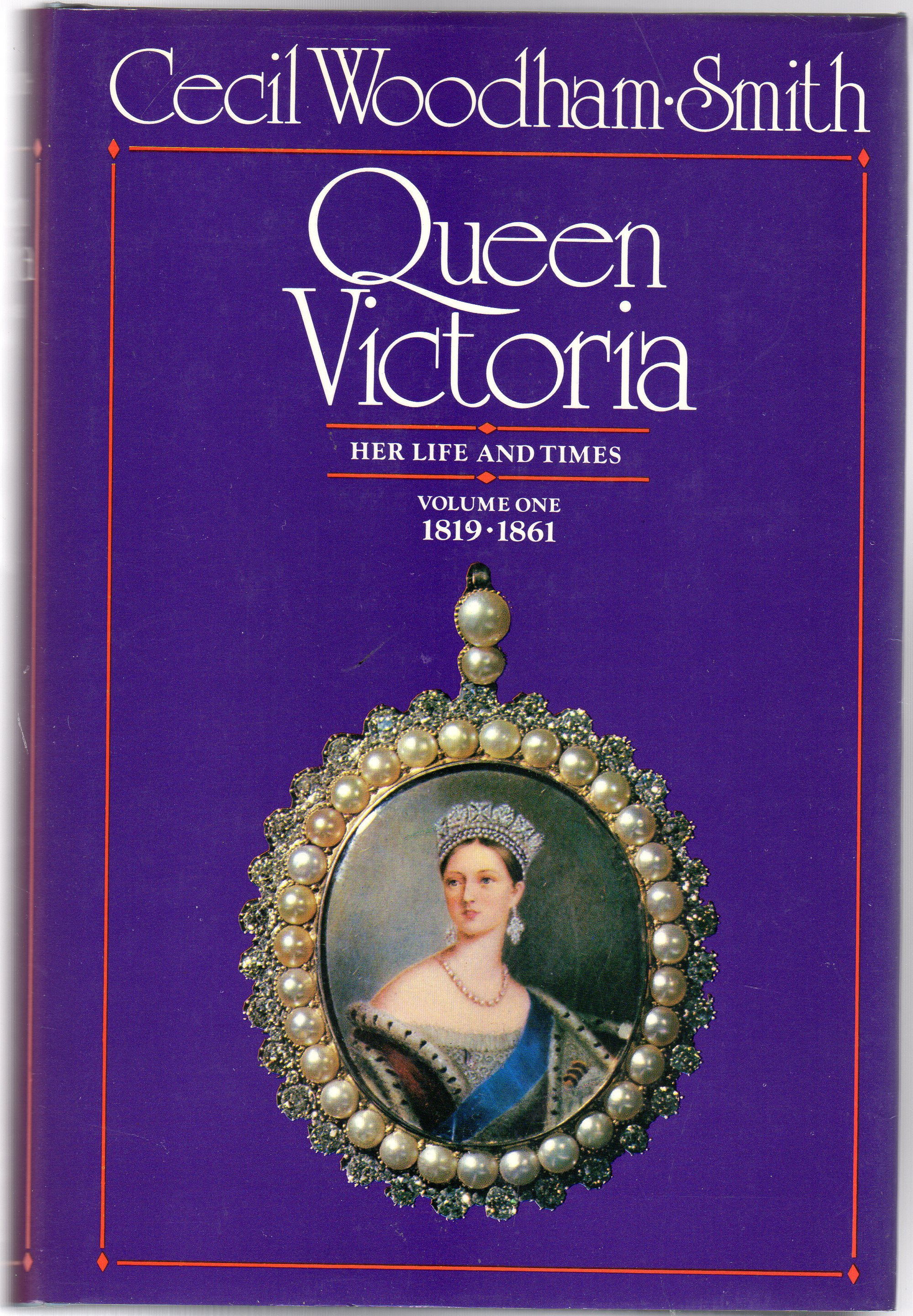 Image for Queen Victoria : Her Life and Times Volume 1  1819-1861
