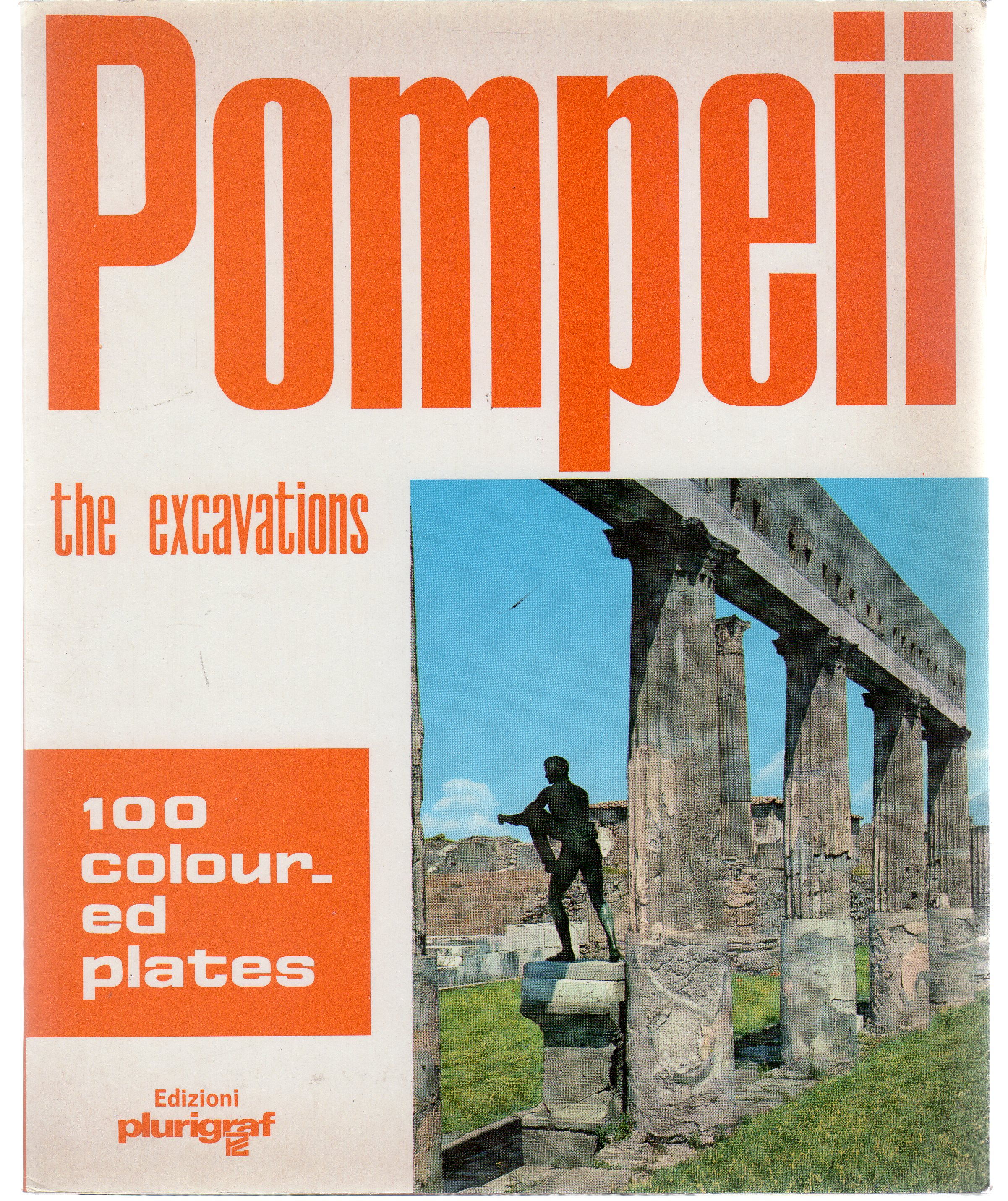 Image for Pompeii :  The Excavations