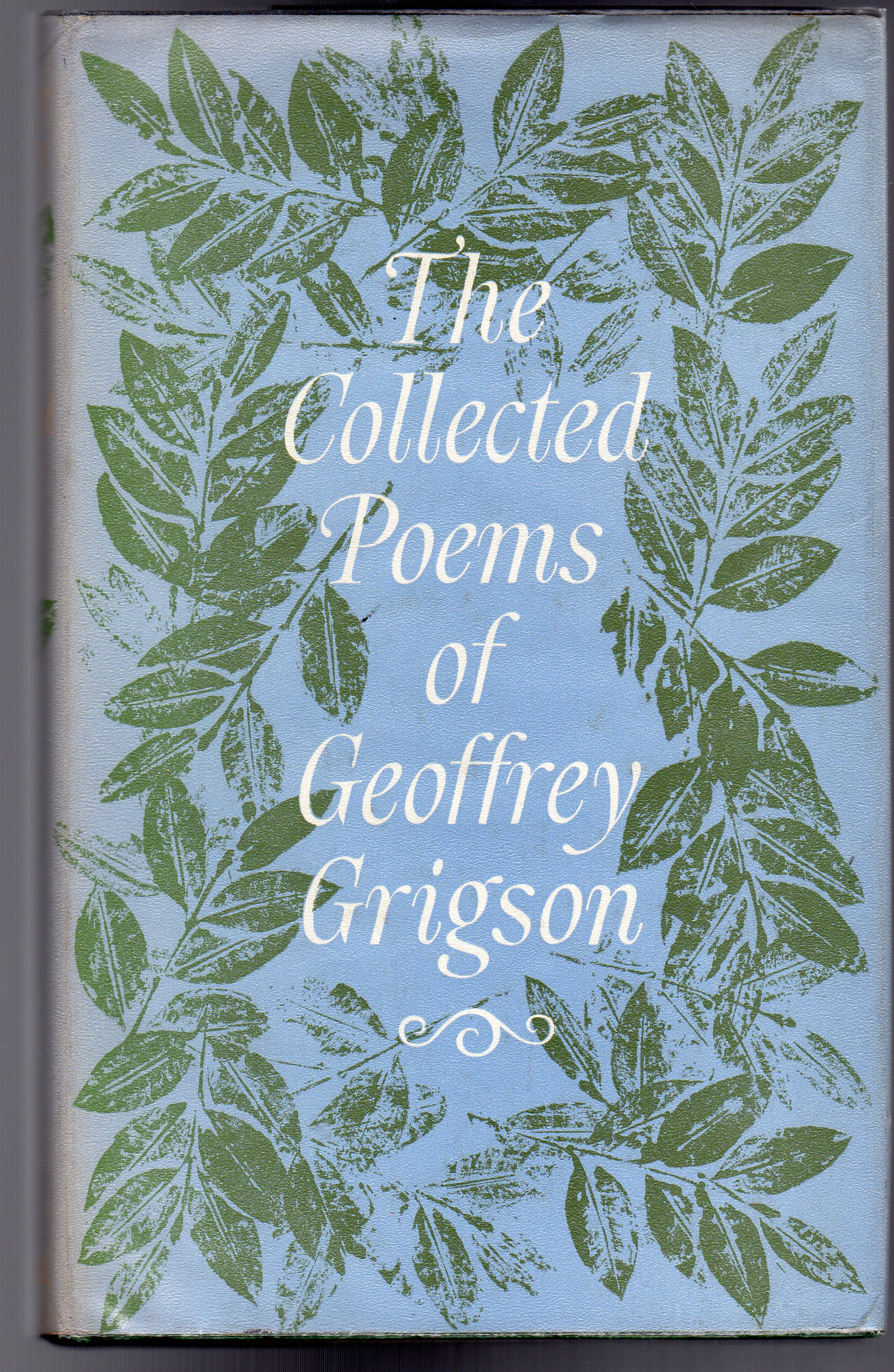 Image for The Collected Poems of Geoffrey Grigson : 1924-1962