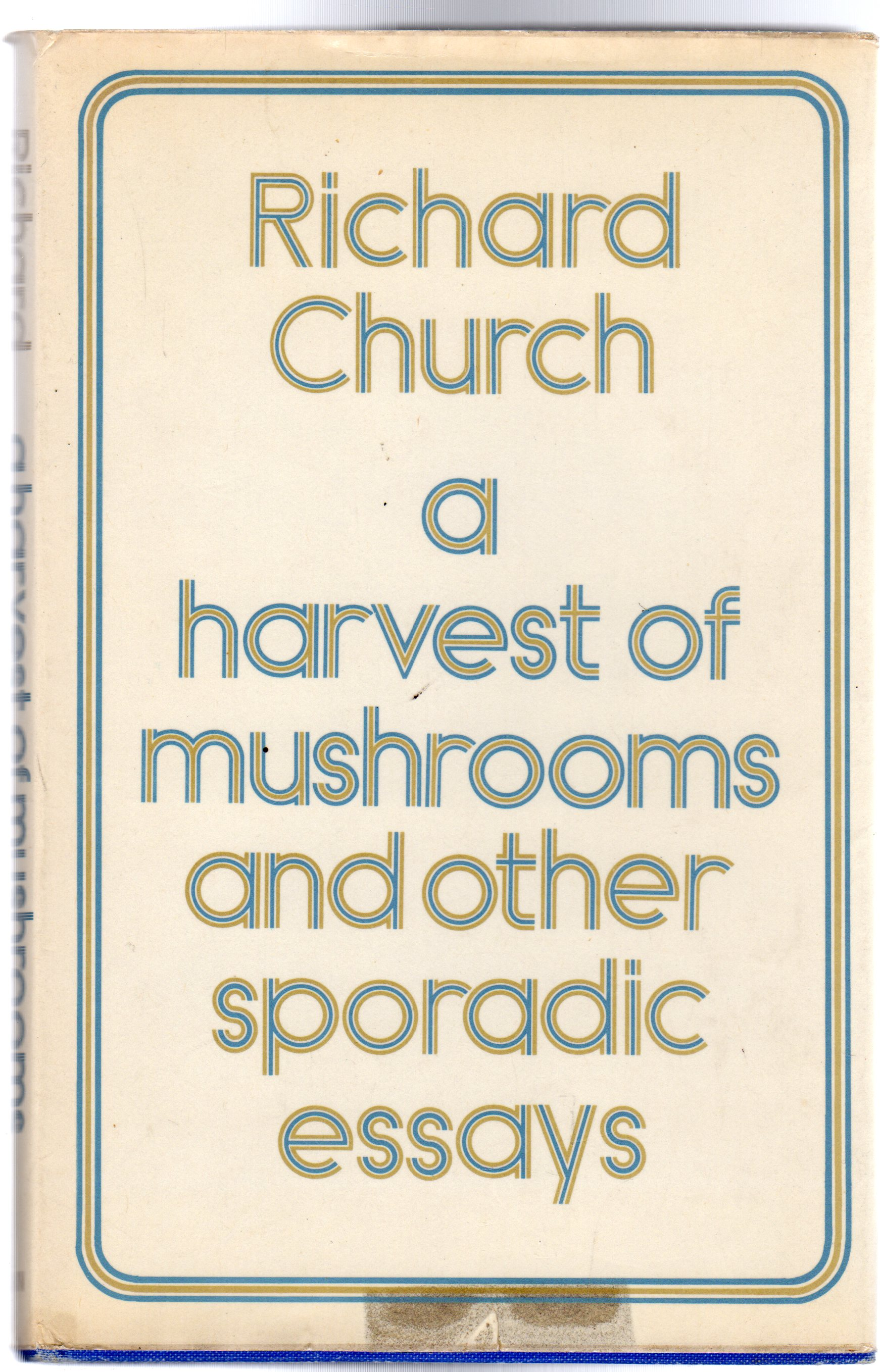 Image for Harvest of Mushrooms and other Sporadic Essays