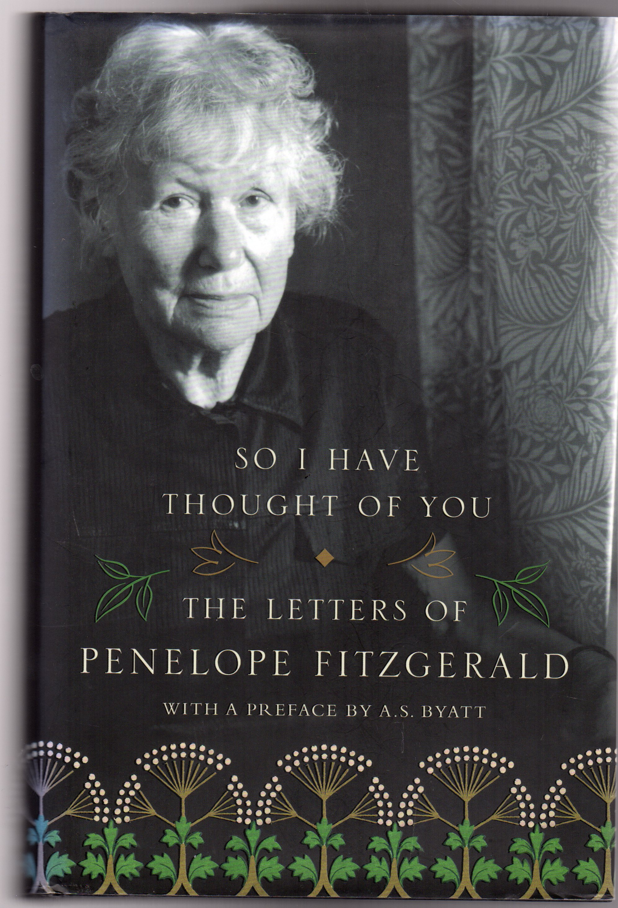 Image for So I Have Thought of You: The Letters of Penelope Fitzgerald