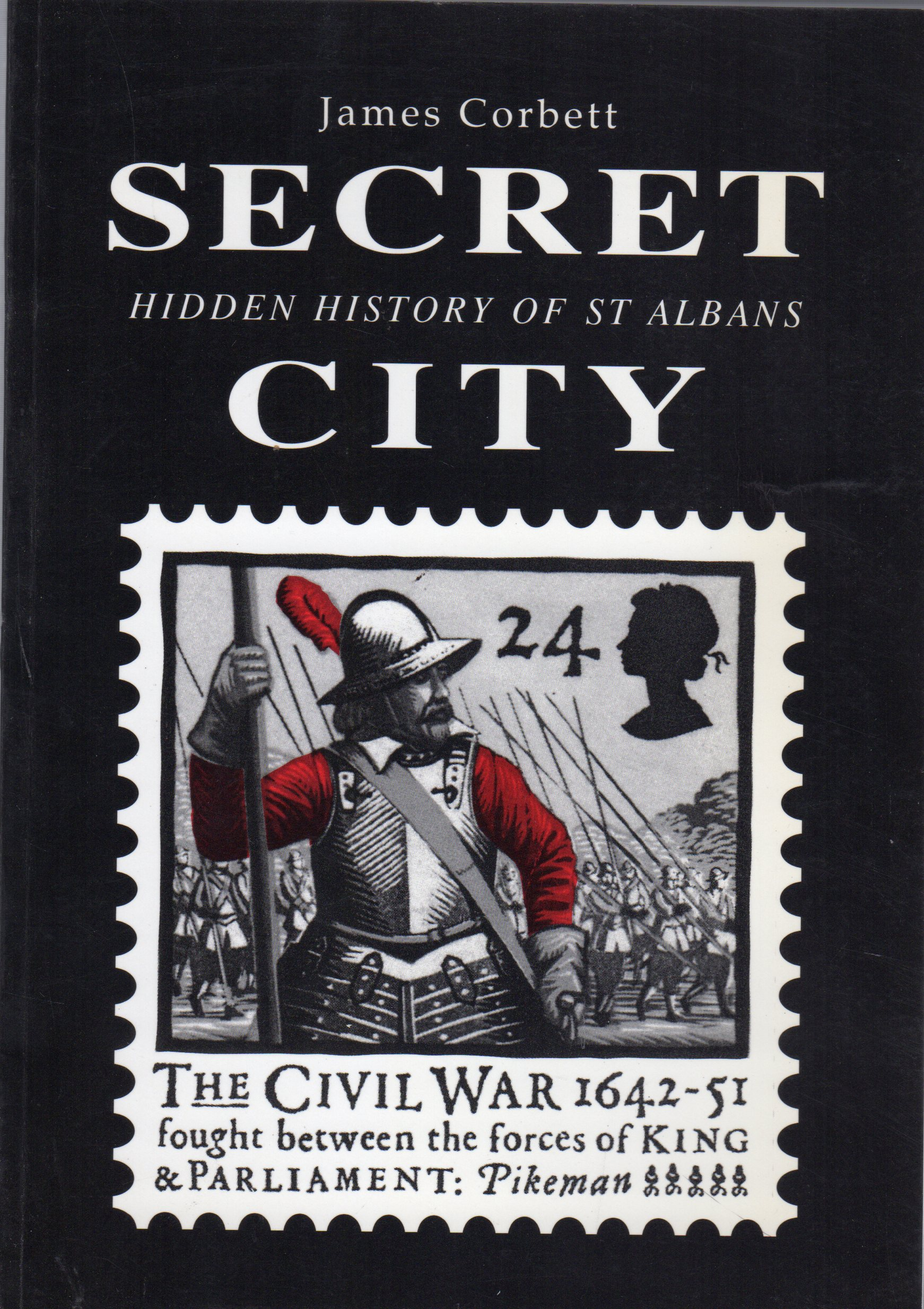 Image for Secret City : Hidden History of St.Albans (SIGNED COPY)