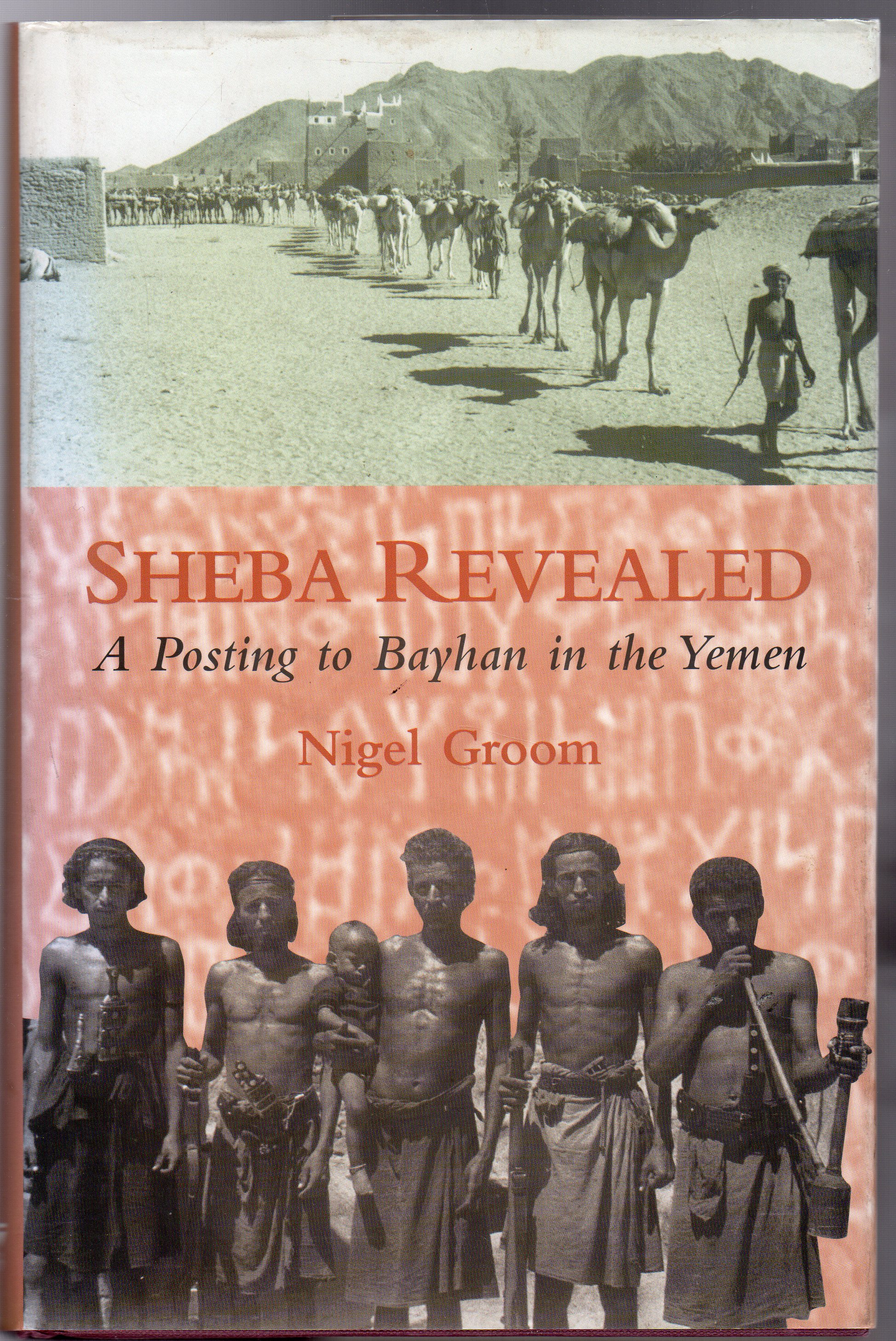 Image for Sheba Revealed : A Posting to Bayhan in the Yemen