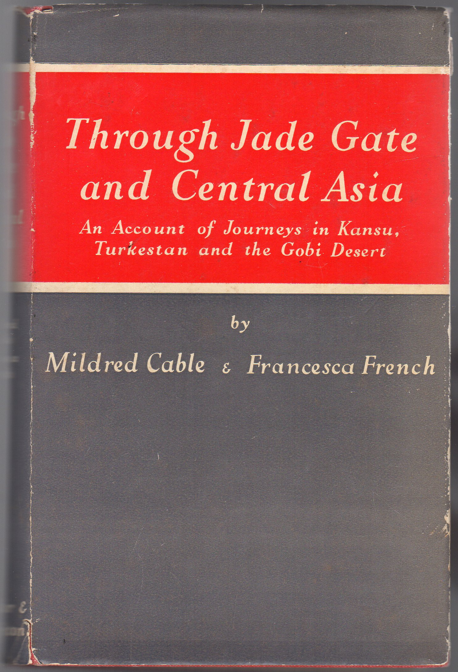 Image for Through Jade Gate and Central Asia : An Account of the journeys in Kansu, Turkestan and the Ghobi
