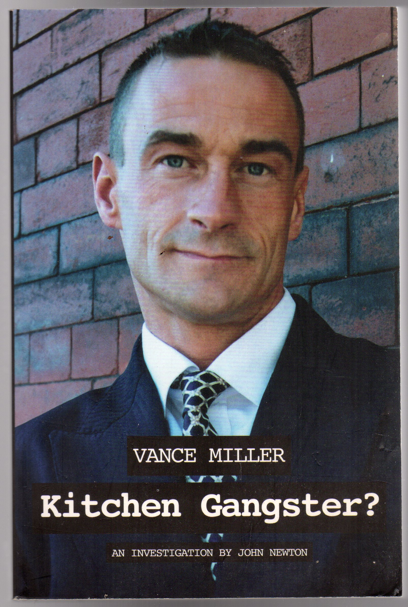 Image for Kitchen Gangster? : The Story of a Serial Entrepreneur  (SIGNED COPY)