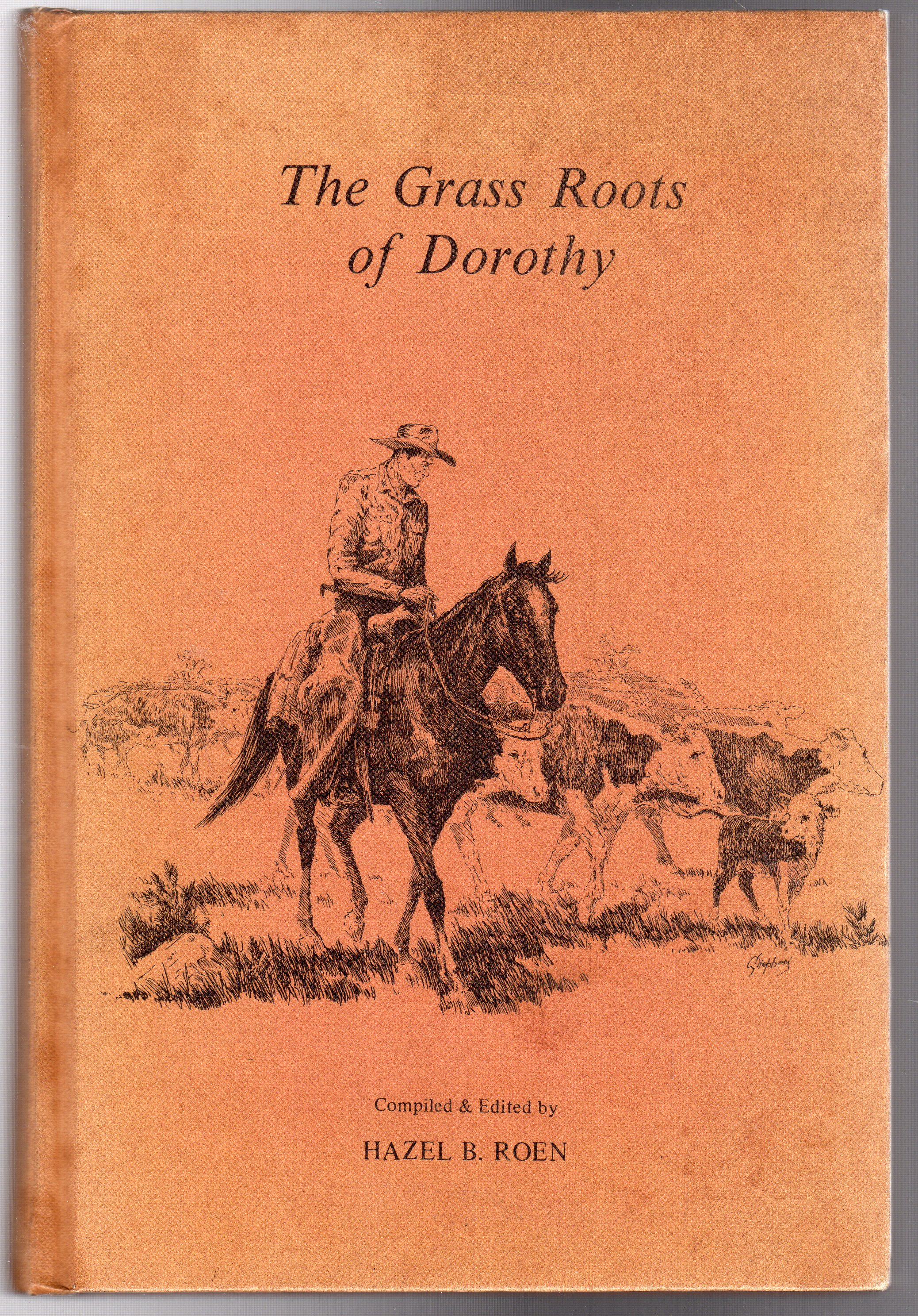 Image for The Grass Roots of Dorothy 1895-1970