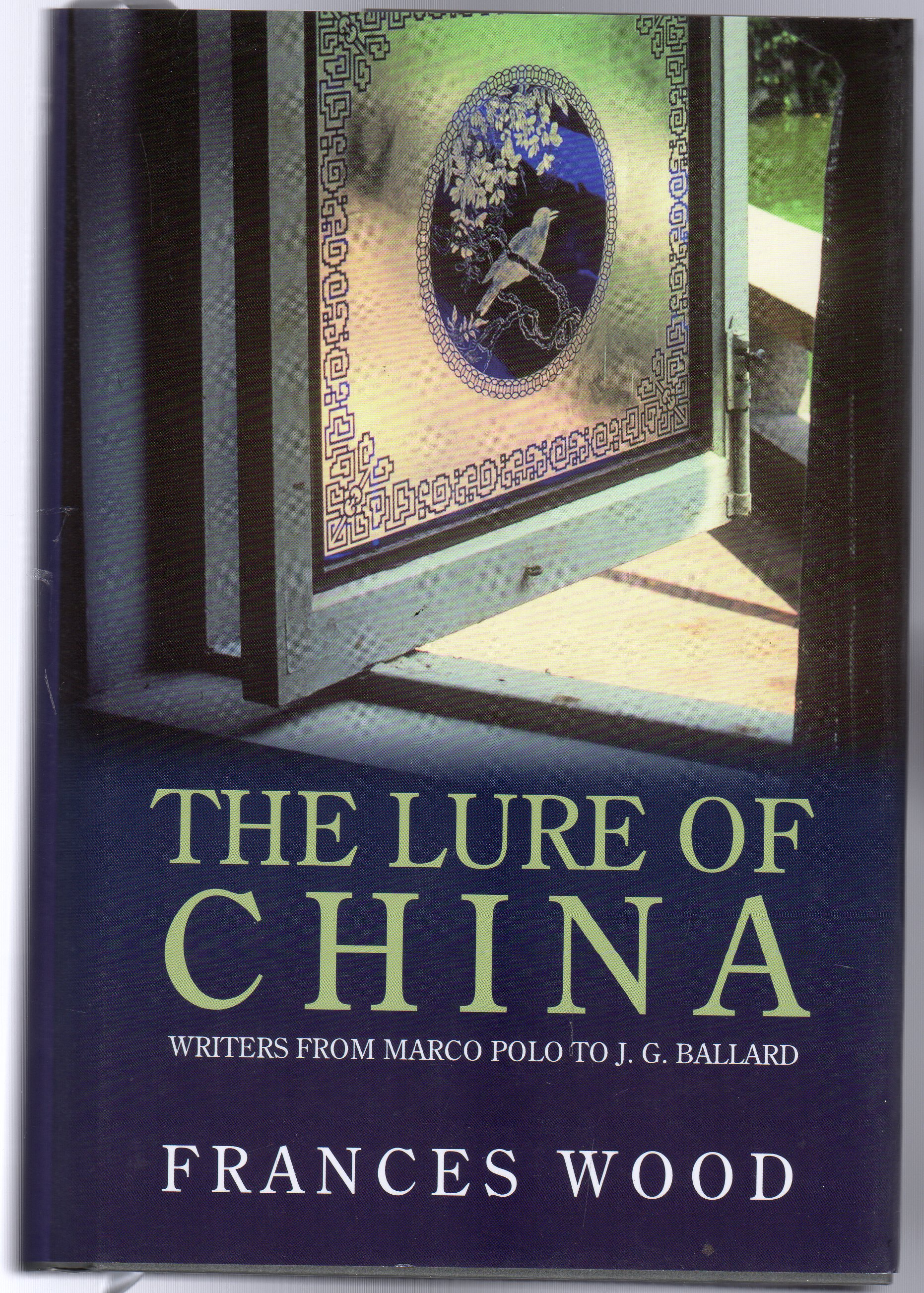 Image for The Lure of China : Writers from Marco Polo to J. G. Ballard
