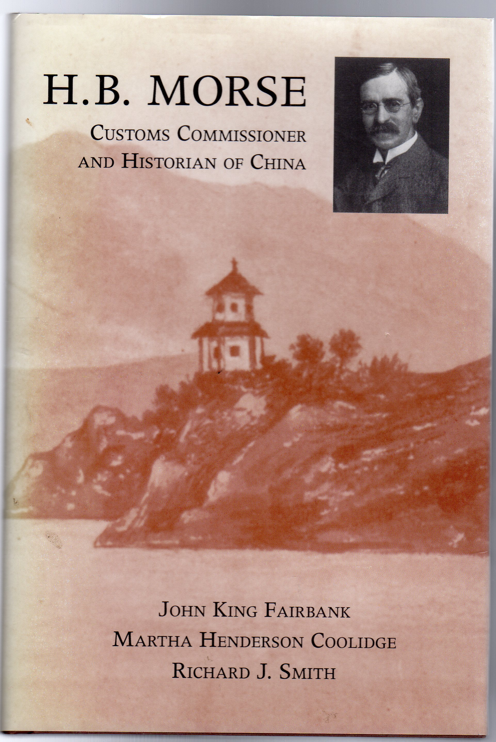 Image for H.B. Morse : Customs Commissioner and Historian of China