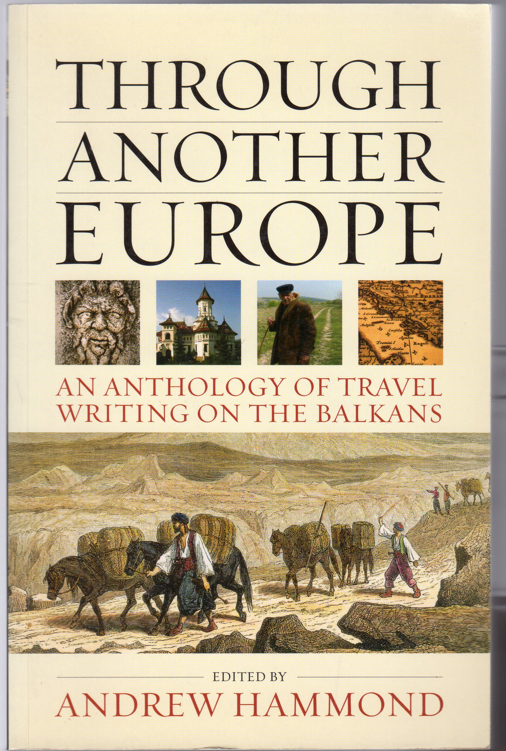 Image for Through Another Europe : An Anthology on Travel Writing on the Balkans