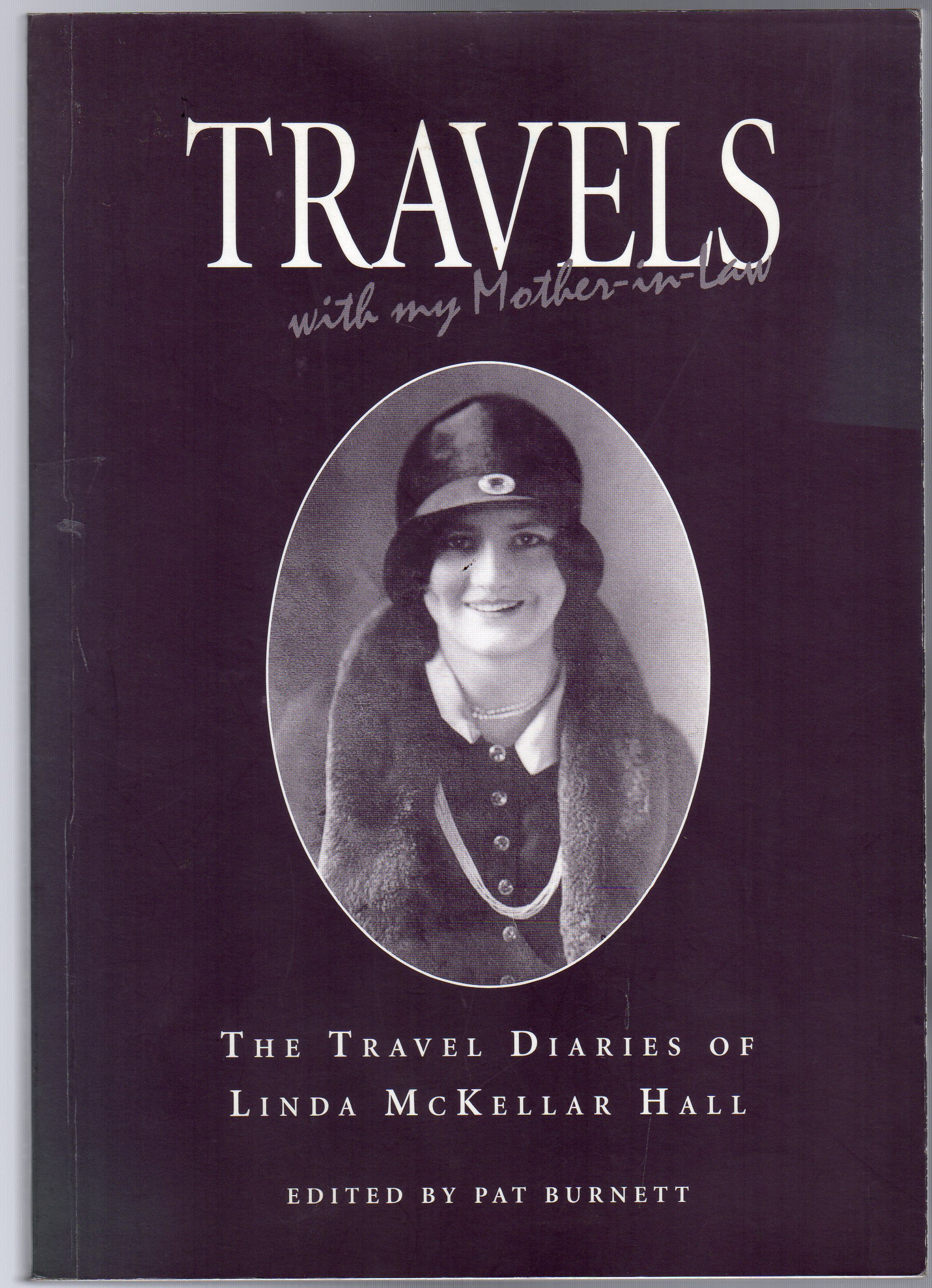 Image for Travels with My Mother-In-Law : The Travel Diaries of Linda McKellar Hall