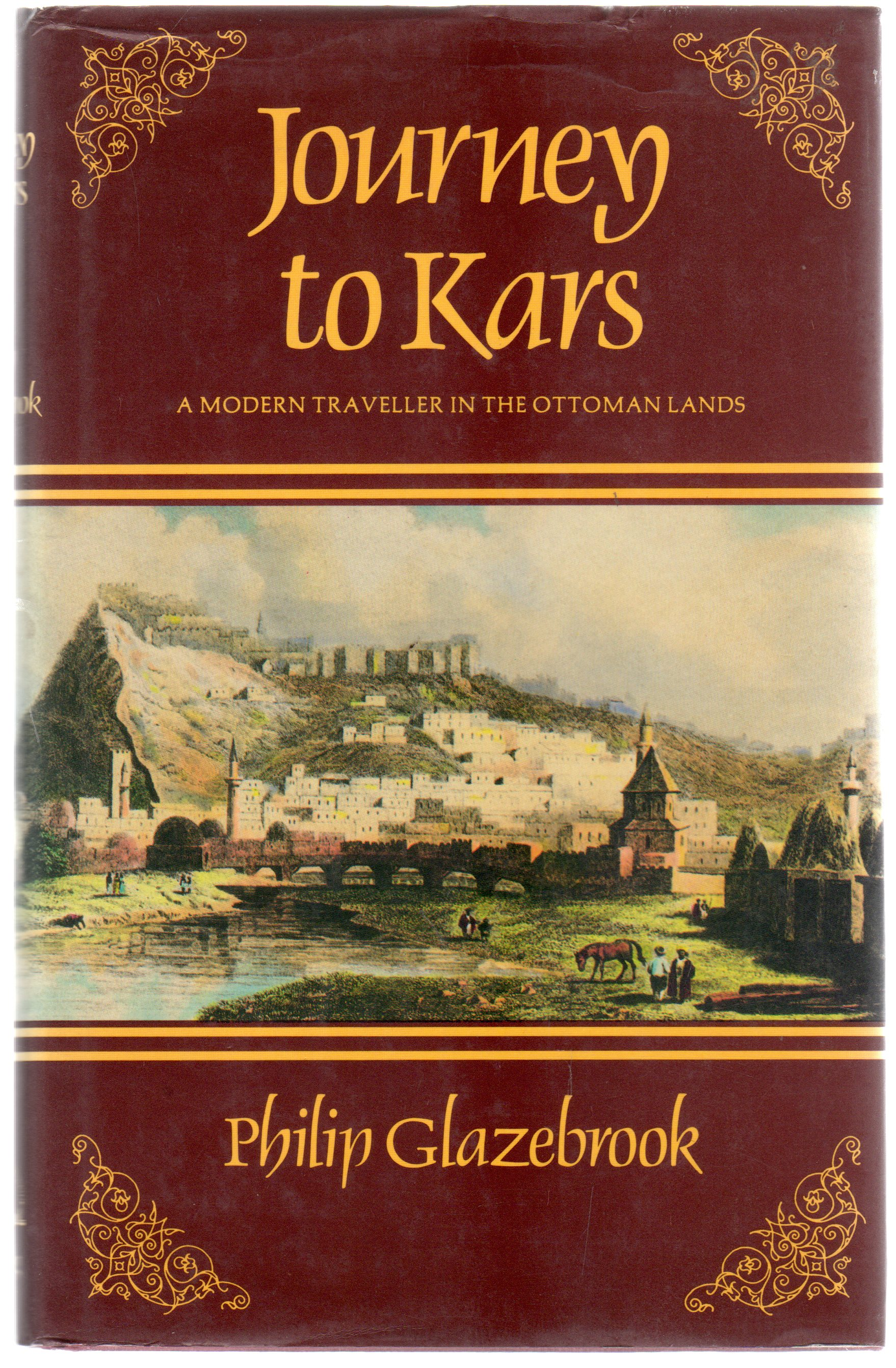Image for Journey to Kars: A Modern Traveller in the Ottoman Lands