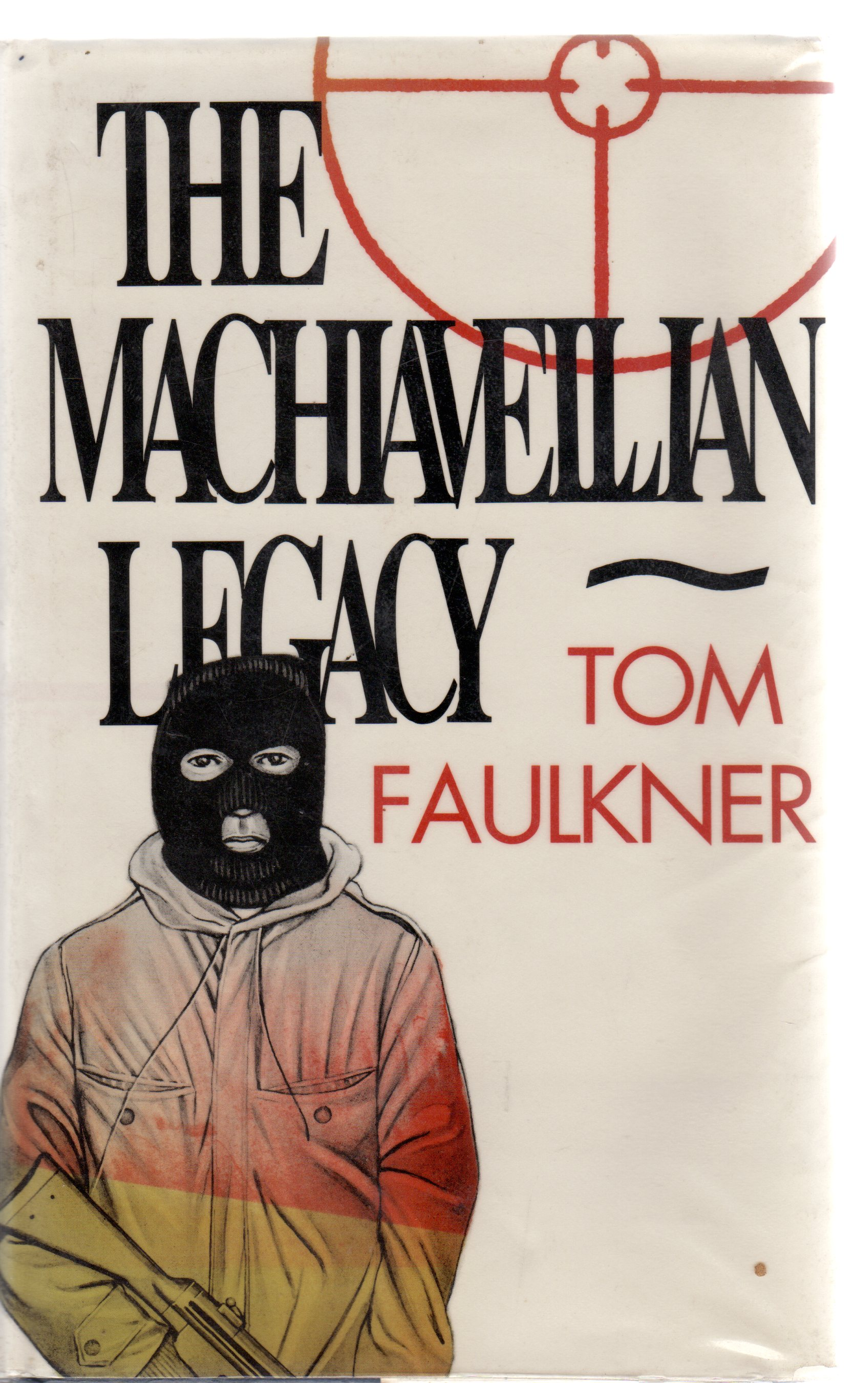 Image for The Machiavellian Legacy